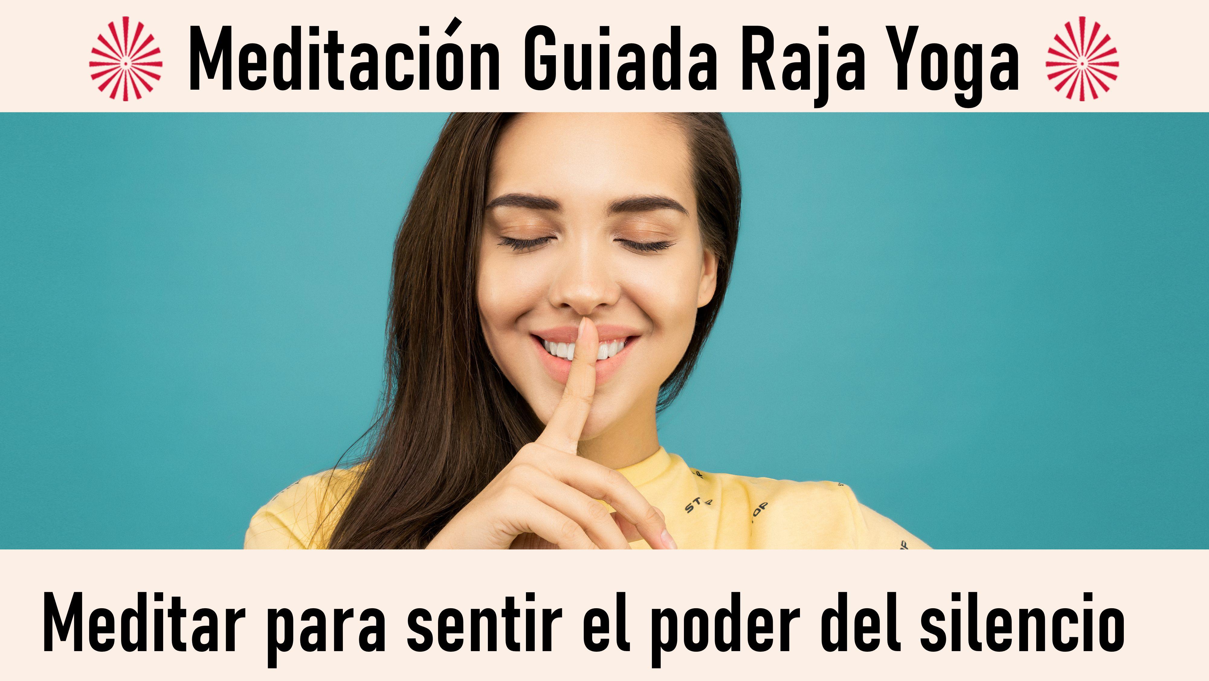 Meditación Raja Yoga: Meditar para sentir el poder del silencio (7 Octubre 2020) On-line desde Sevilla
