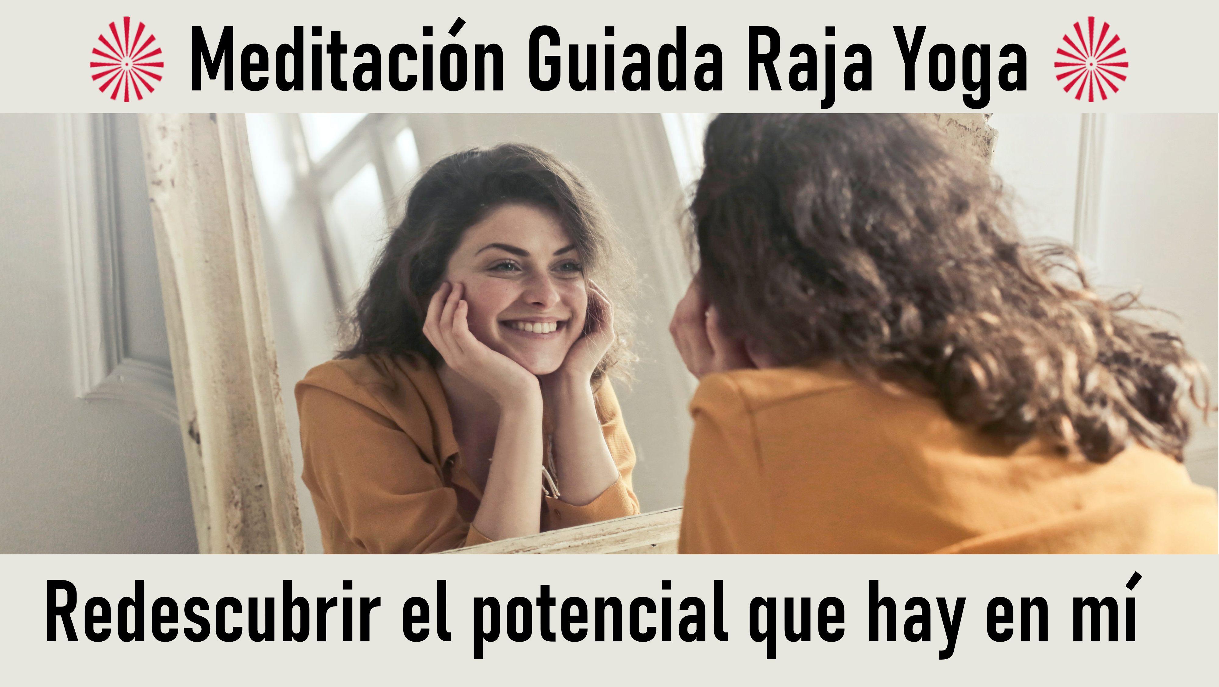 Meditación Raja Yoga: Redescubrir el potencial que hay en mí (1 Octubre 2020) On-line desde Barcelona