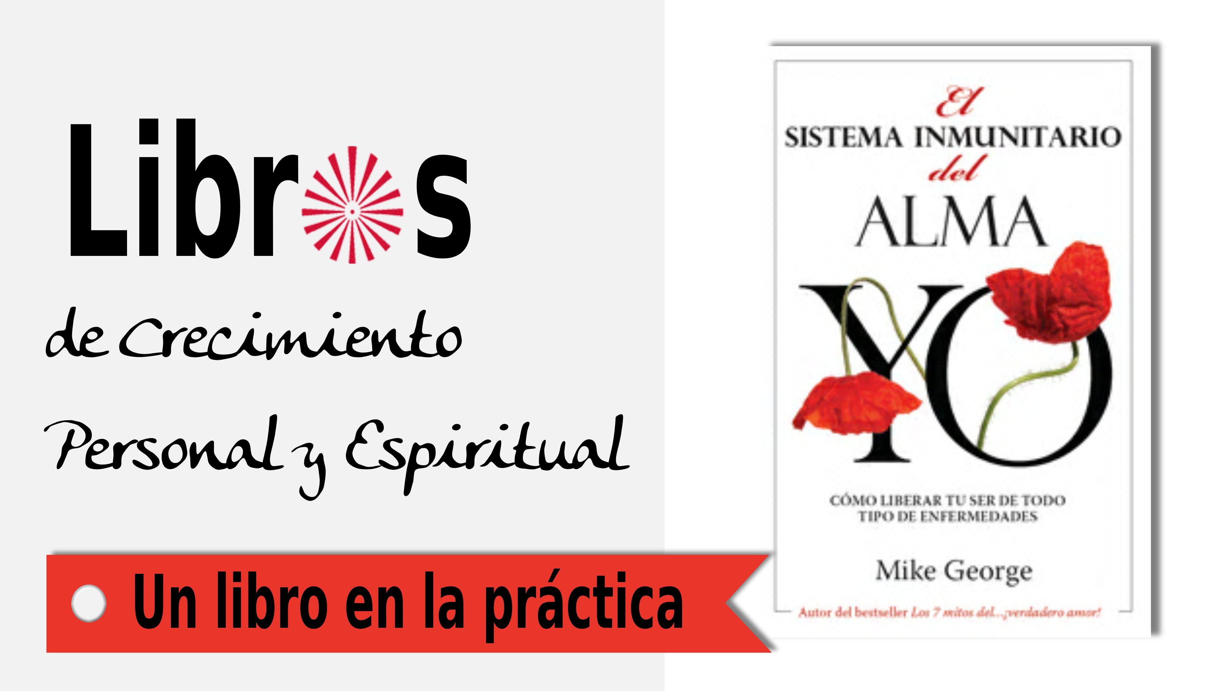 26 Noviembre 2020  Un libro en la práctica: El sistema inmunitario del alma