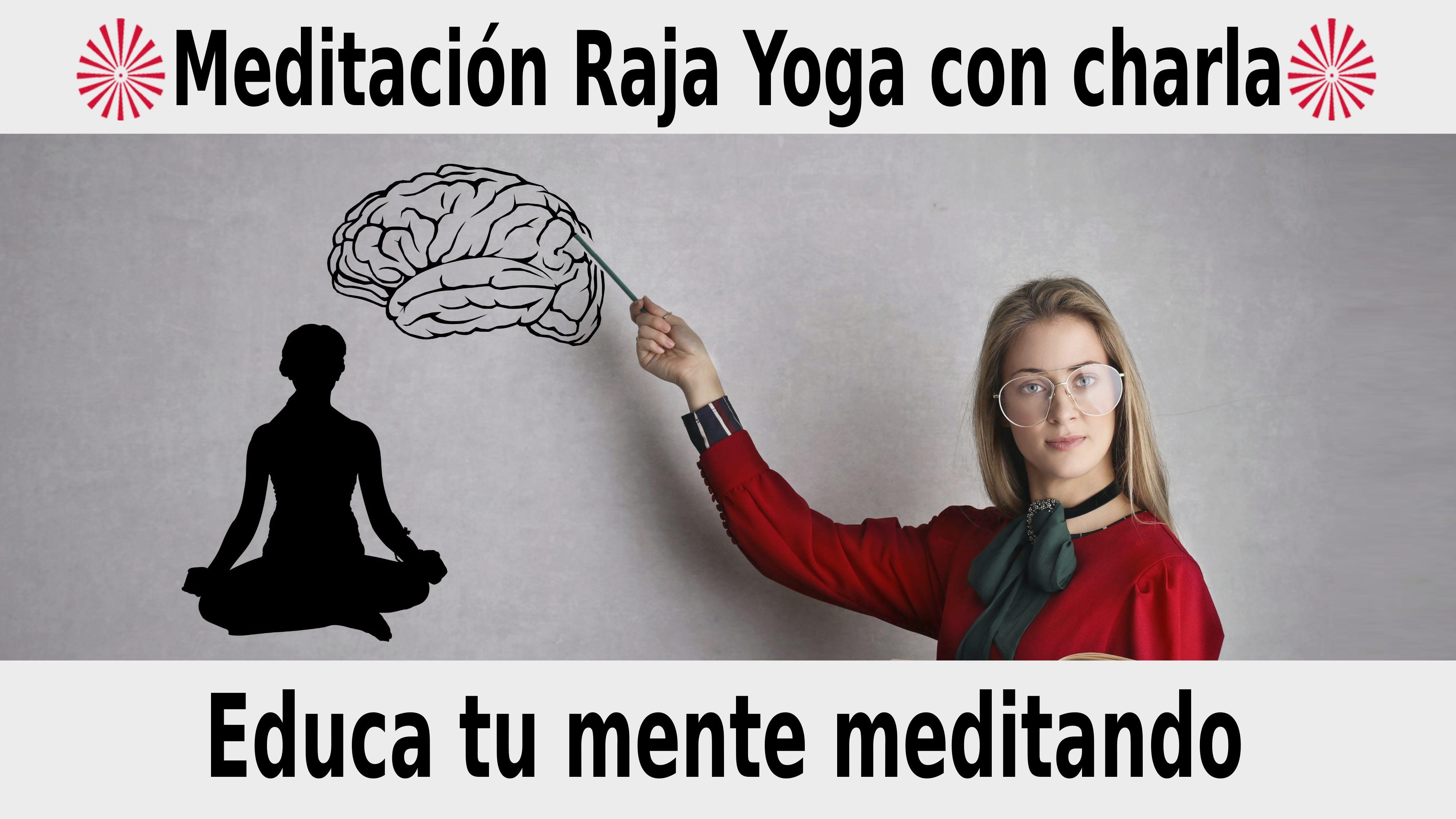 Meditación Raja Yoga con charla: Educa tu mente meditando (25 Noviembre 2020) On-line desde Sevilla