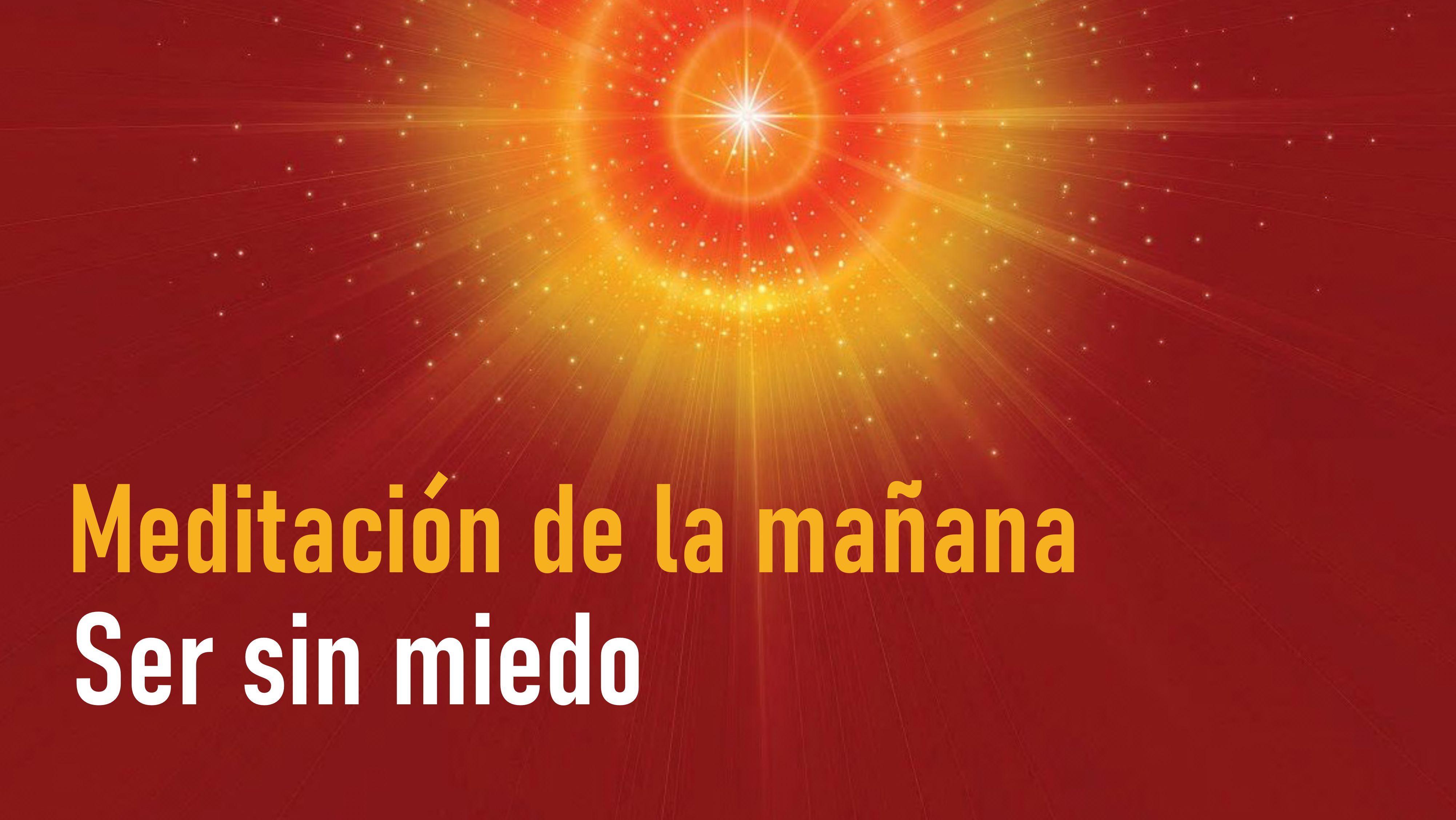 Meditación de la mañana Raja Yoga:  Ser sin miedo (22 Octubre 2020)