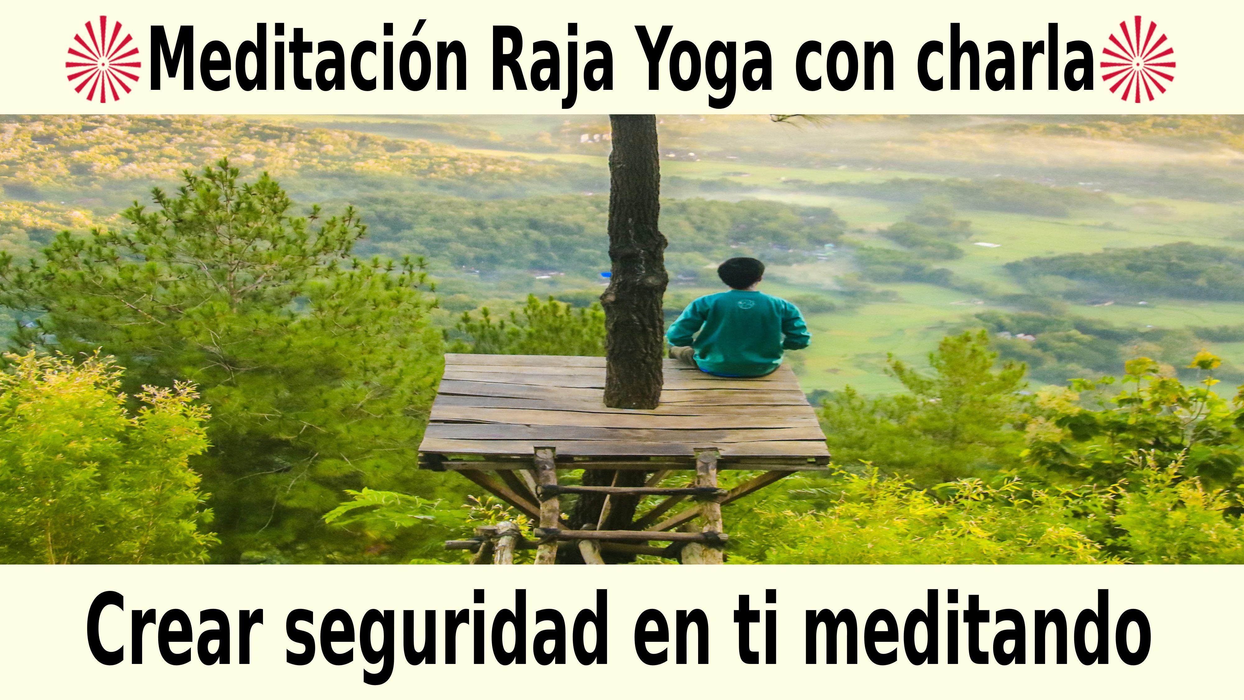11 Noviembre 2020  Meditación guiada: Crear seguridad en ti meditando