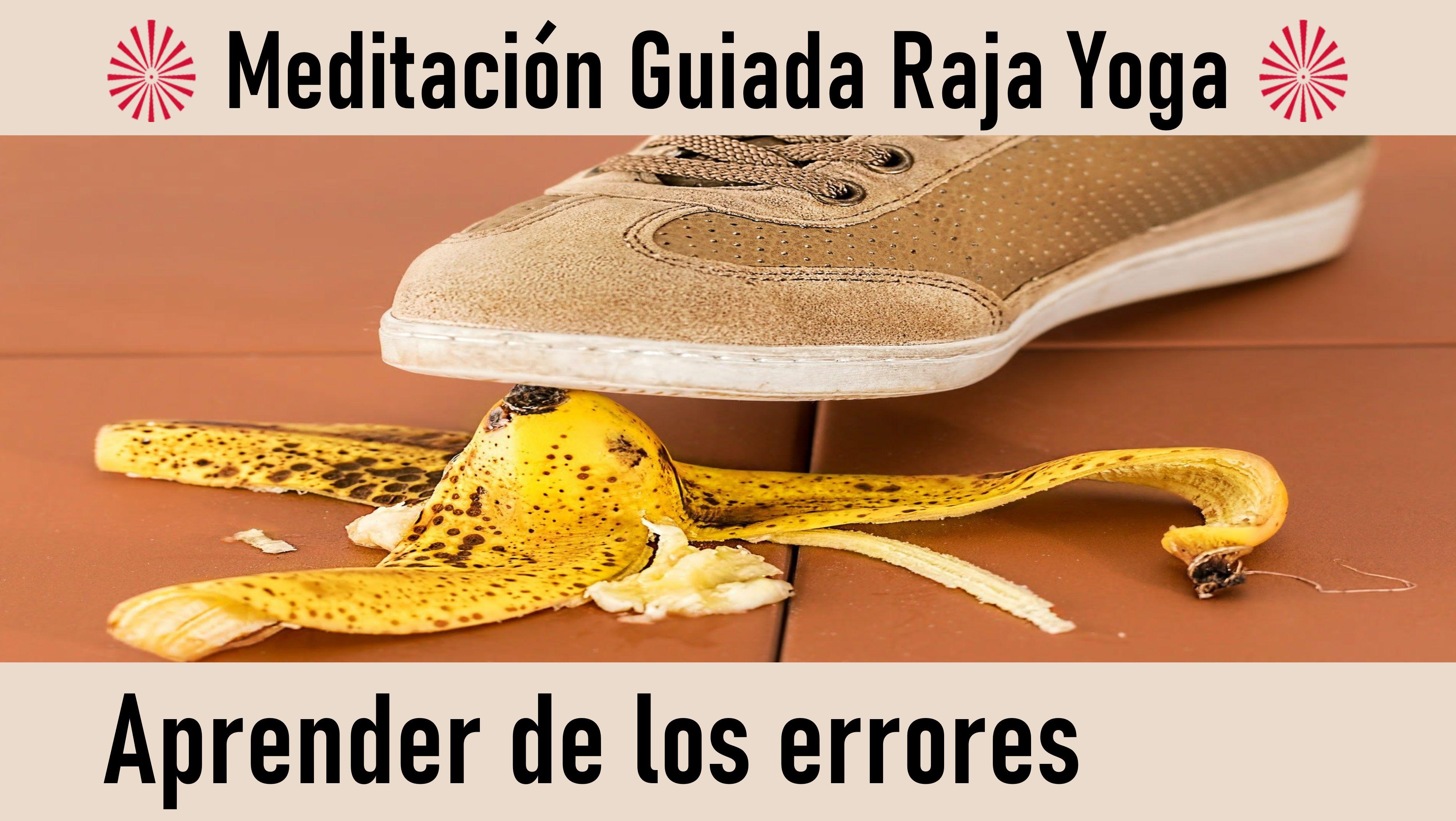 Meditación Raja Yoga: Aprender de los errores (9 Septiembre 2020) On-line desde Sevilla