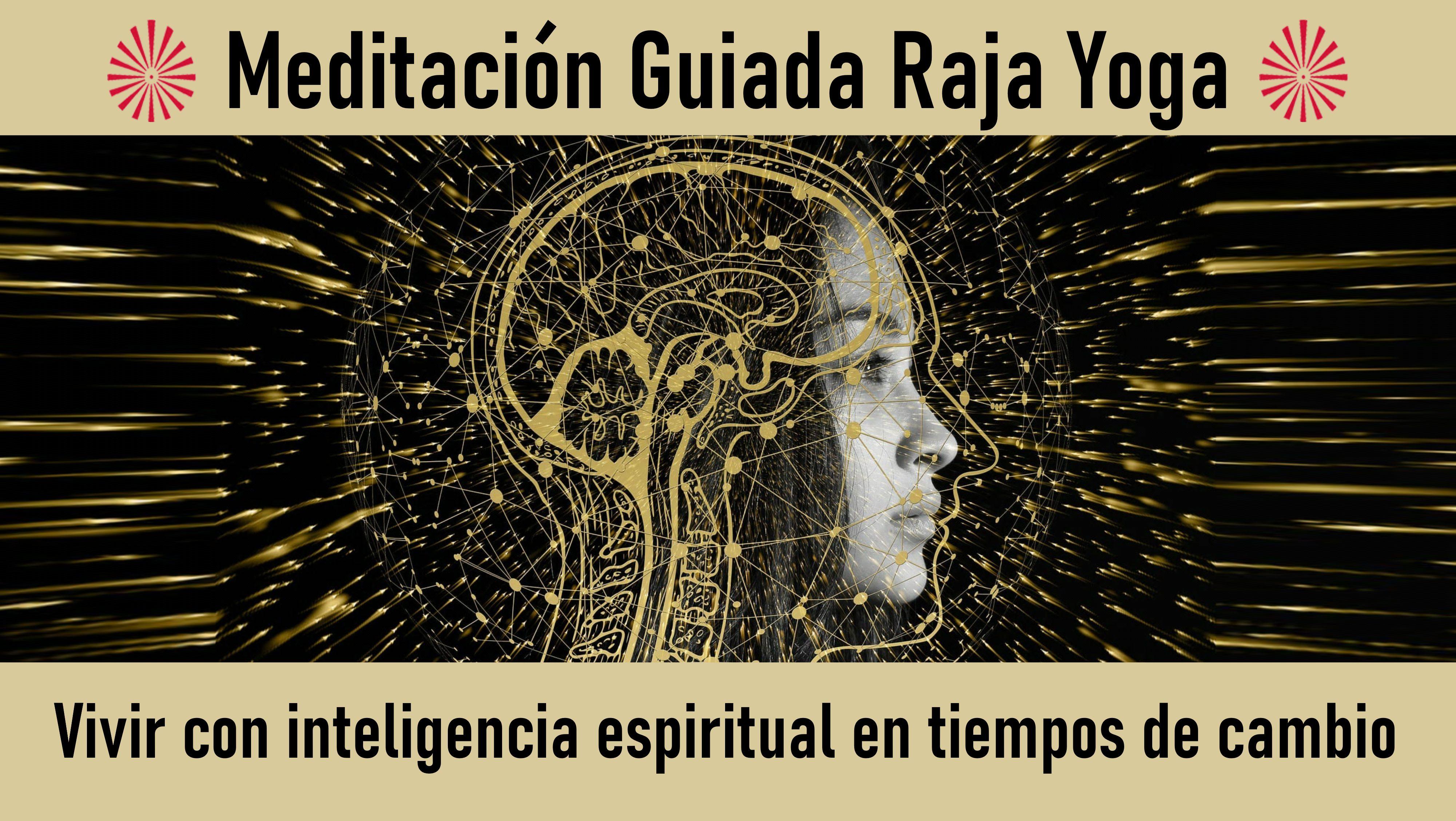 21  Julio 2020 Meditación Guiada: Vivir con inteligencia espiritual en tiempos de cambio