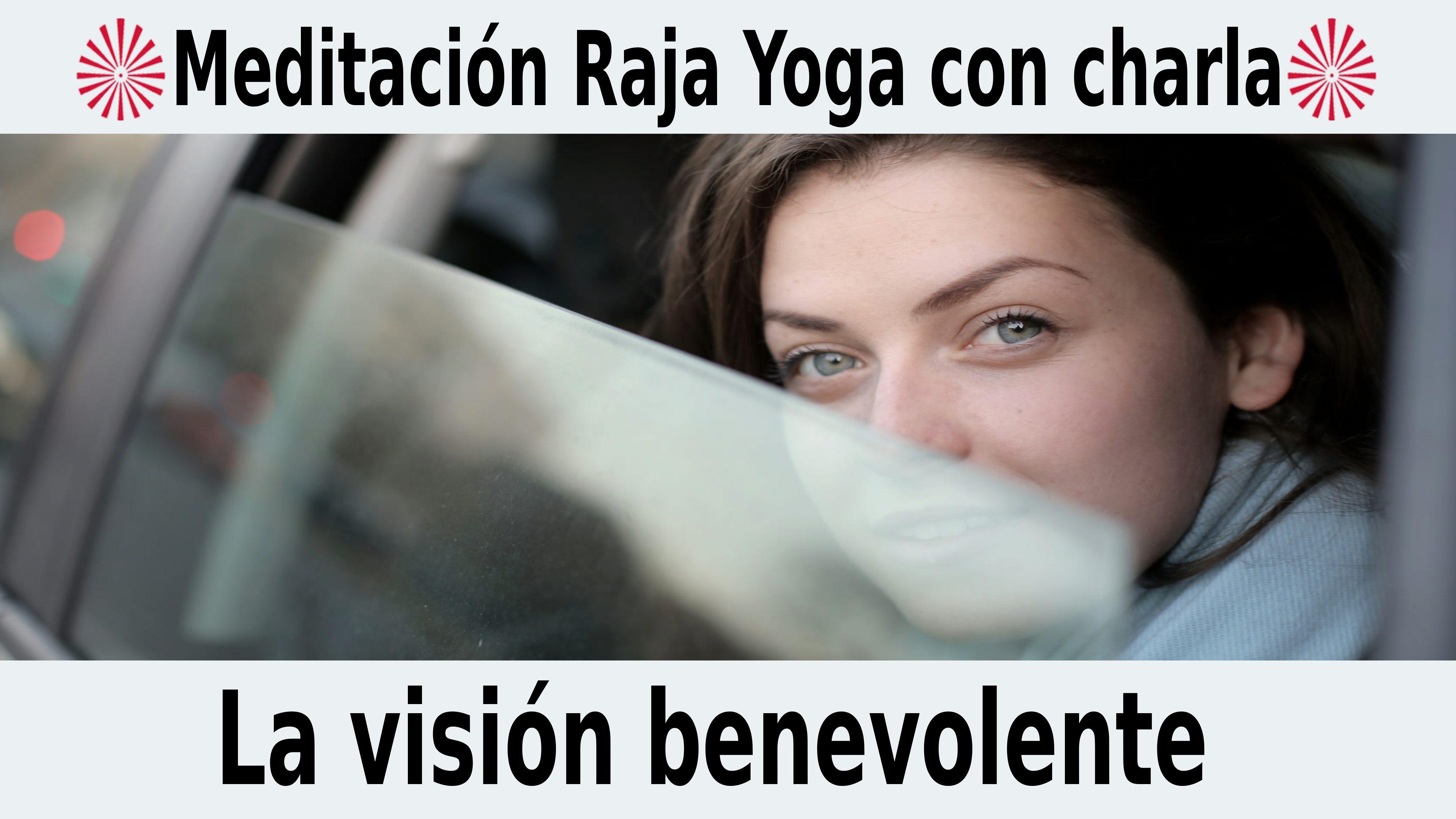 Meditación Raja Yoga con charla:  La visión benevolente (10 Noviembre 2020) On-line desde Madrid