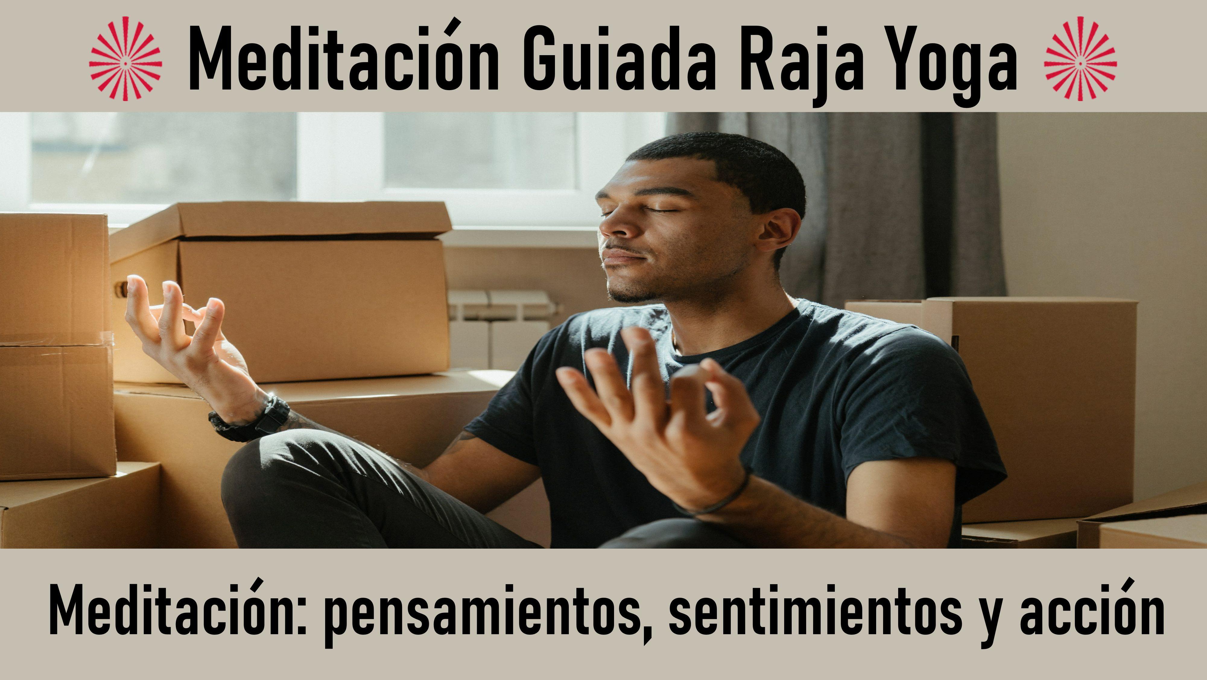 4 Septiembre 2020 Meditación guiada: Meditación  pensamientos, sentimientos y acción