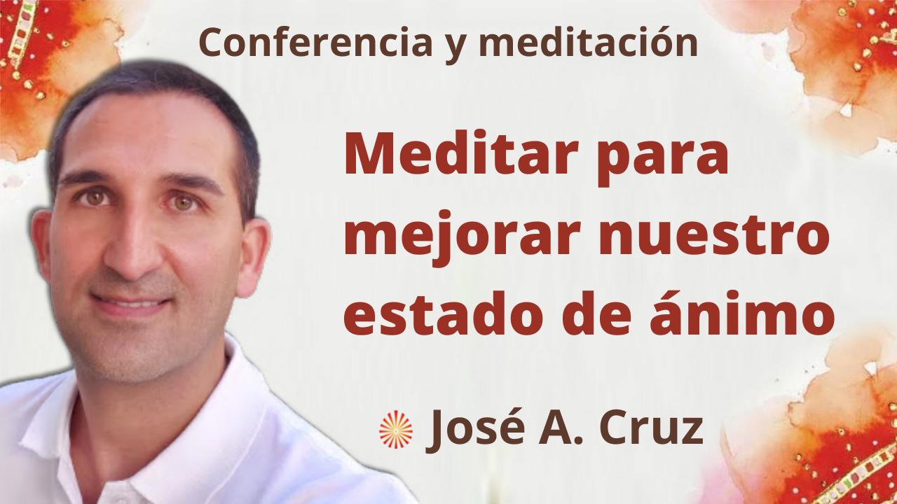 """Meditación y conferencia: """"Meditar para mejorar nuestro estado de ánimo""""  (15 Septiembre 2021)"""