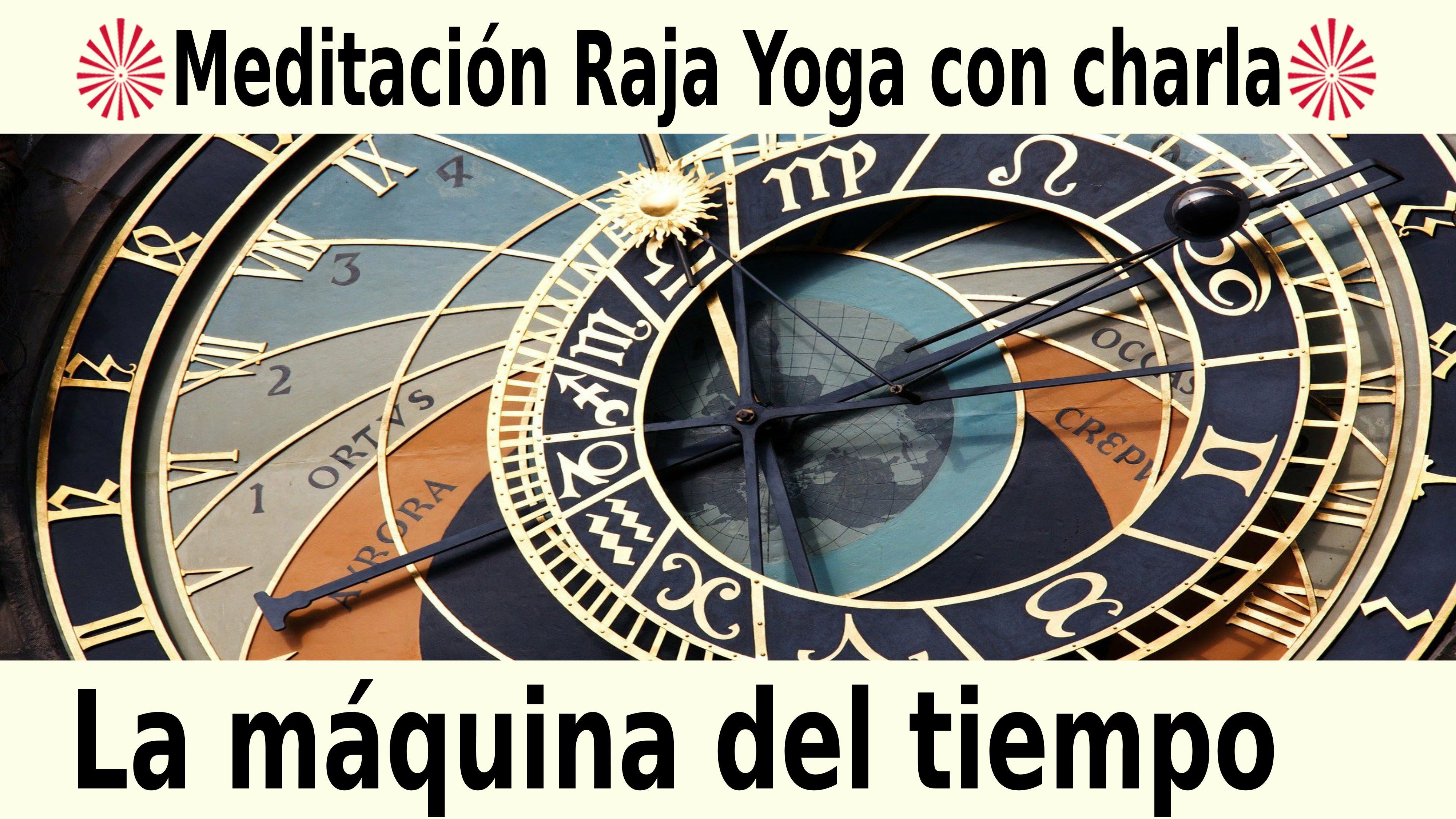 Meditación Raja Yoga con charla: La máquina del tiempo (19 Noviembre 2020) On-line desde Barcelona