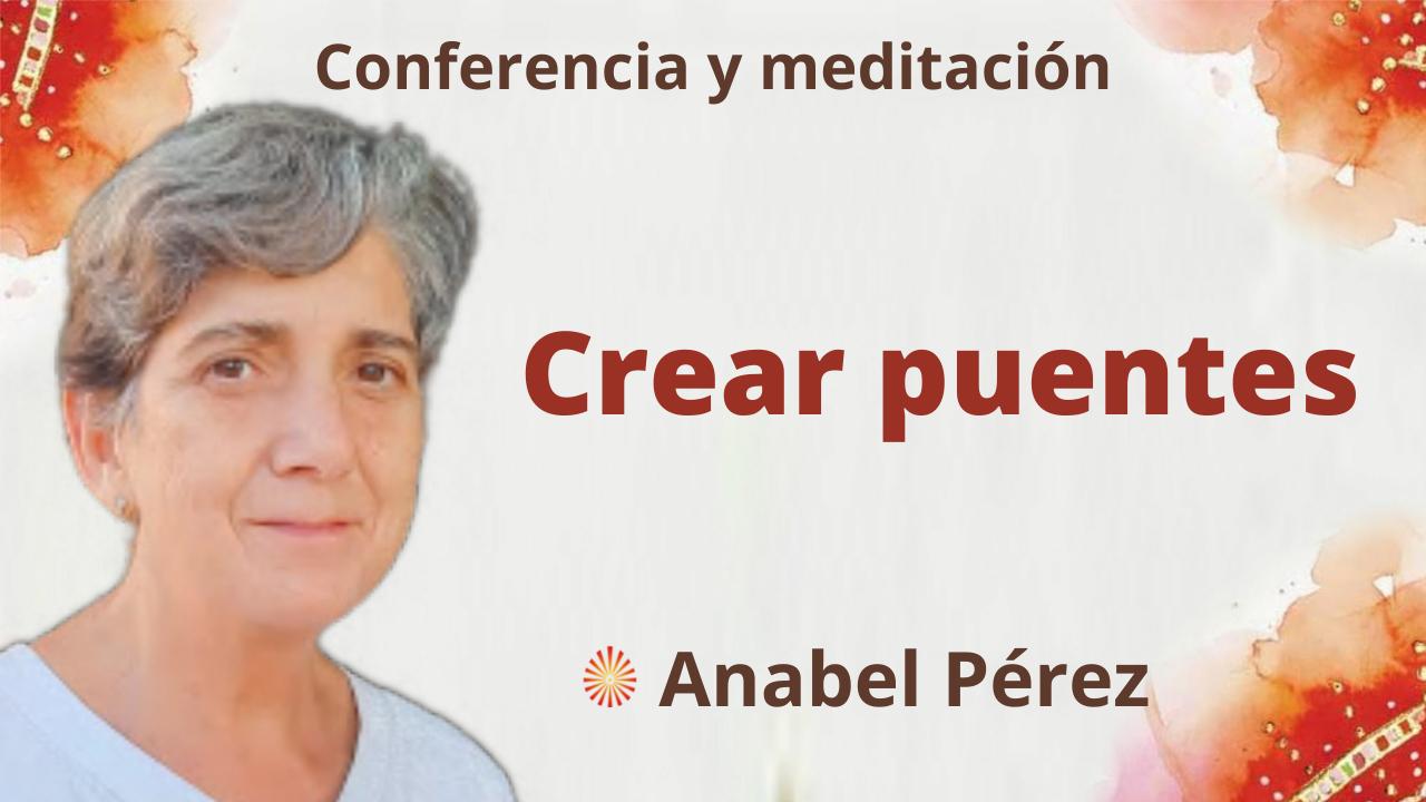 Meditación y conferencia: Crear puentes (23 Septiembre 2021)