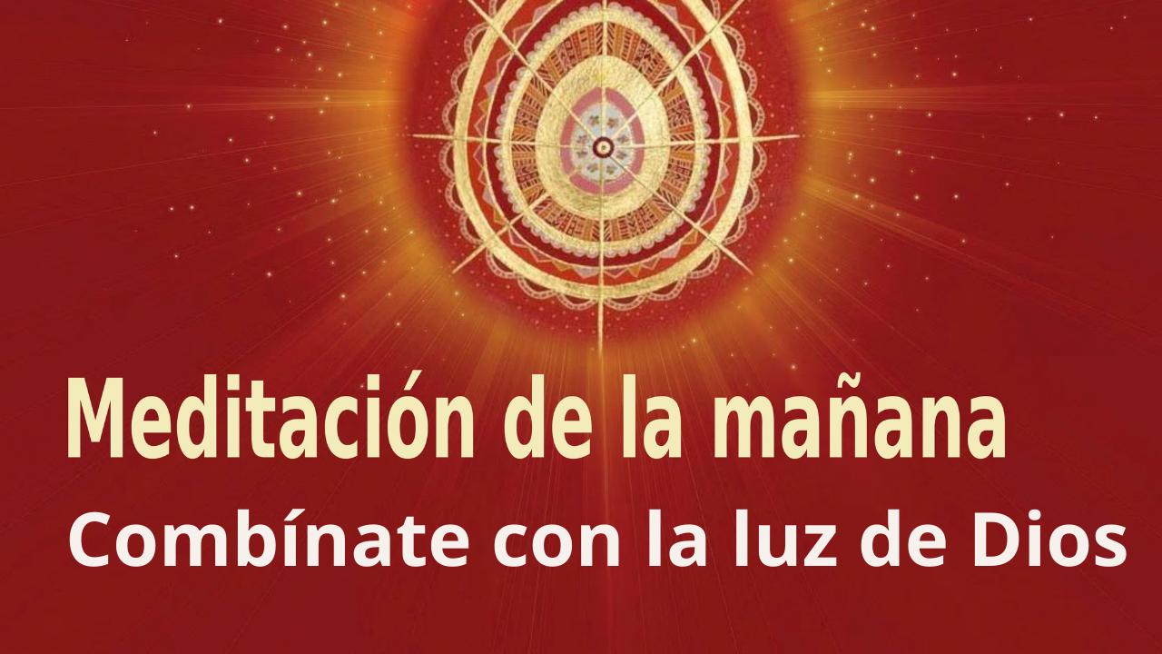 Meditación Raja Yoga de la mañana: Combínate con la luz de Dios (1 Septiembre 2021).