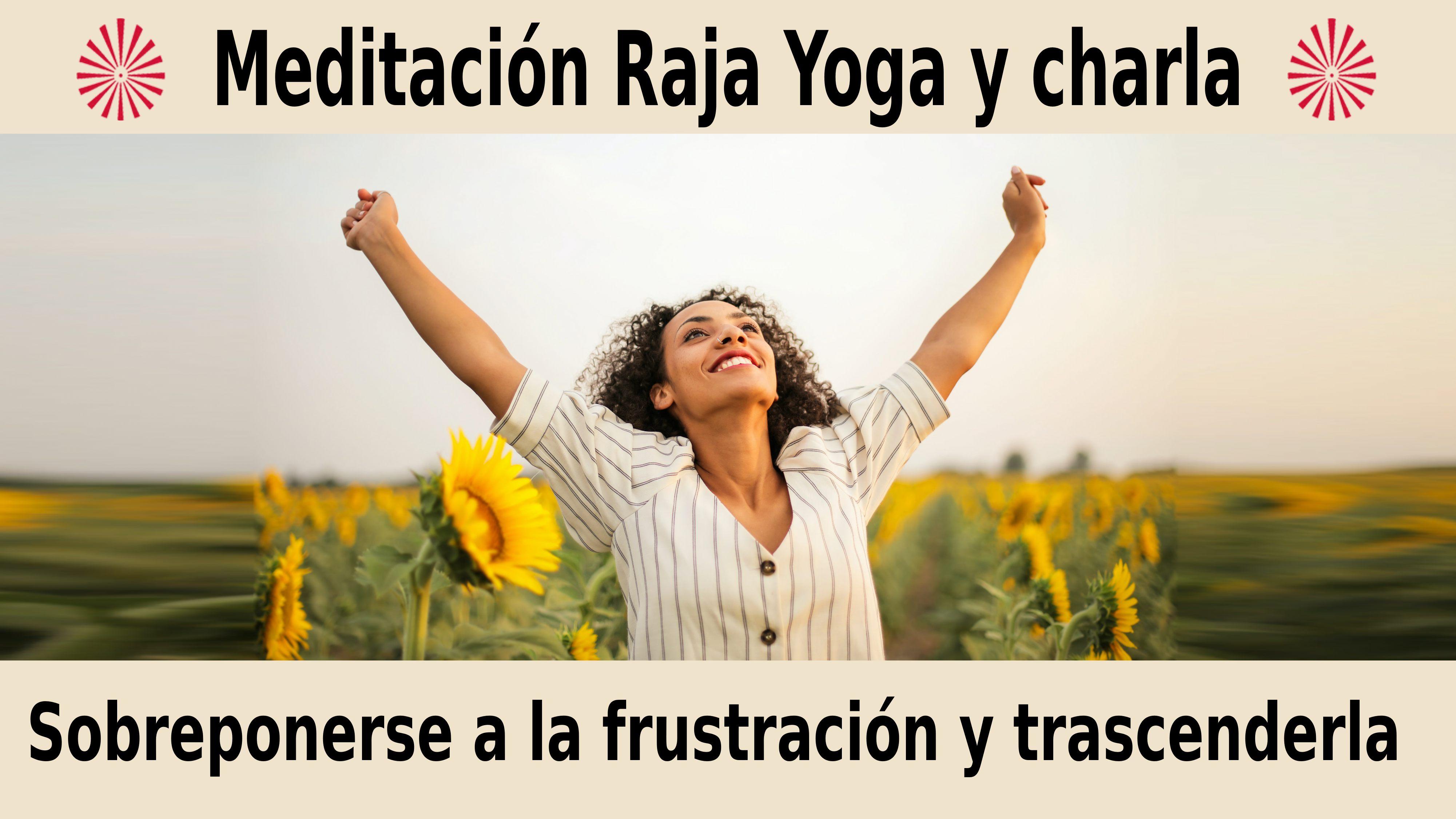 12 Diciembre 2020  Meditación guiada: Sobreponerse a la frustración y trascenderla