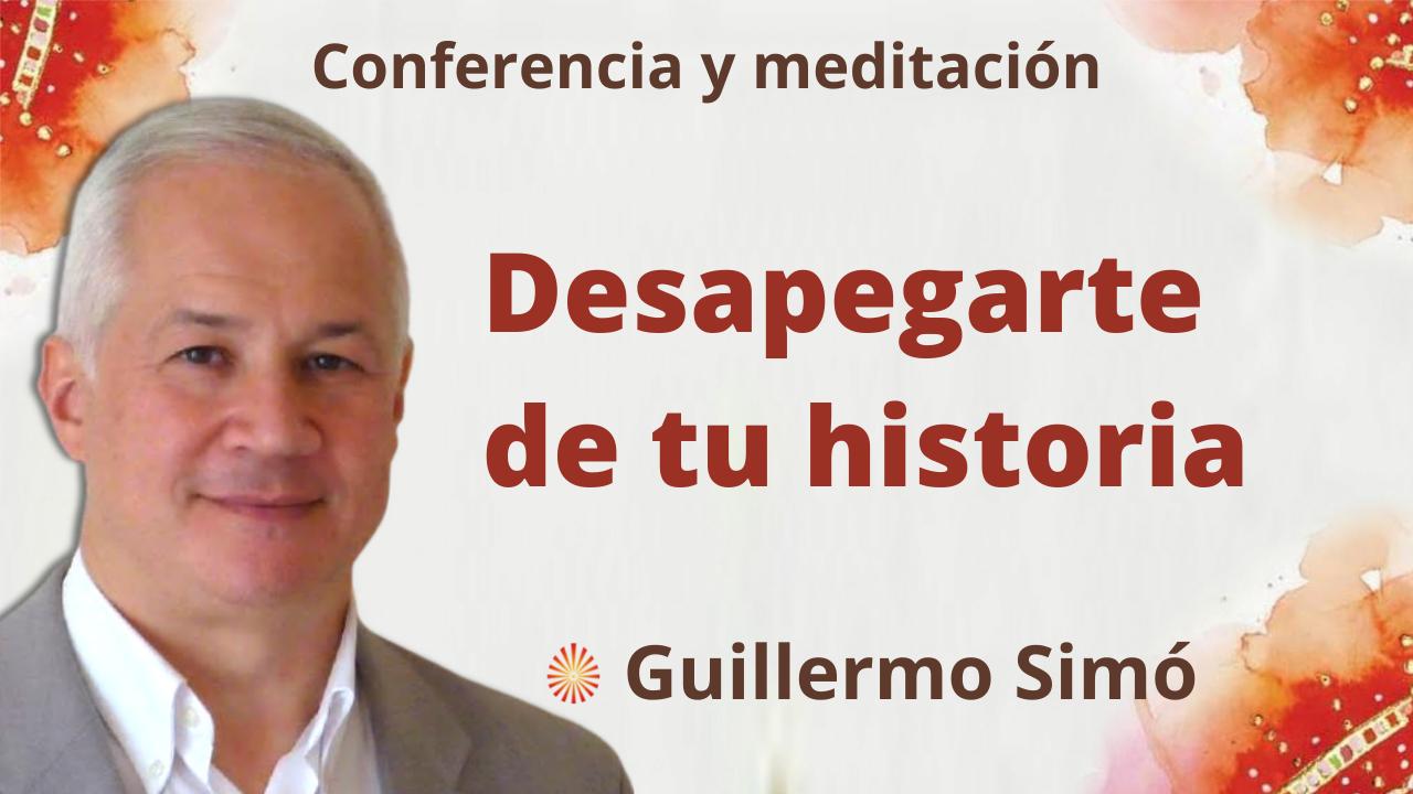 """5 Octubre 2021 Meditación y conferencia: """"Desapegarte de tu historia"""""""