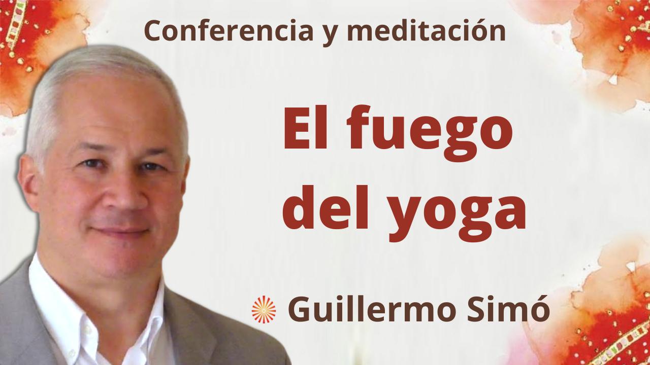 """15 Septiembre 2021 Meditación y conferencia """"El fuego del yoga"""""""