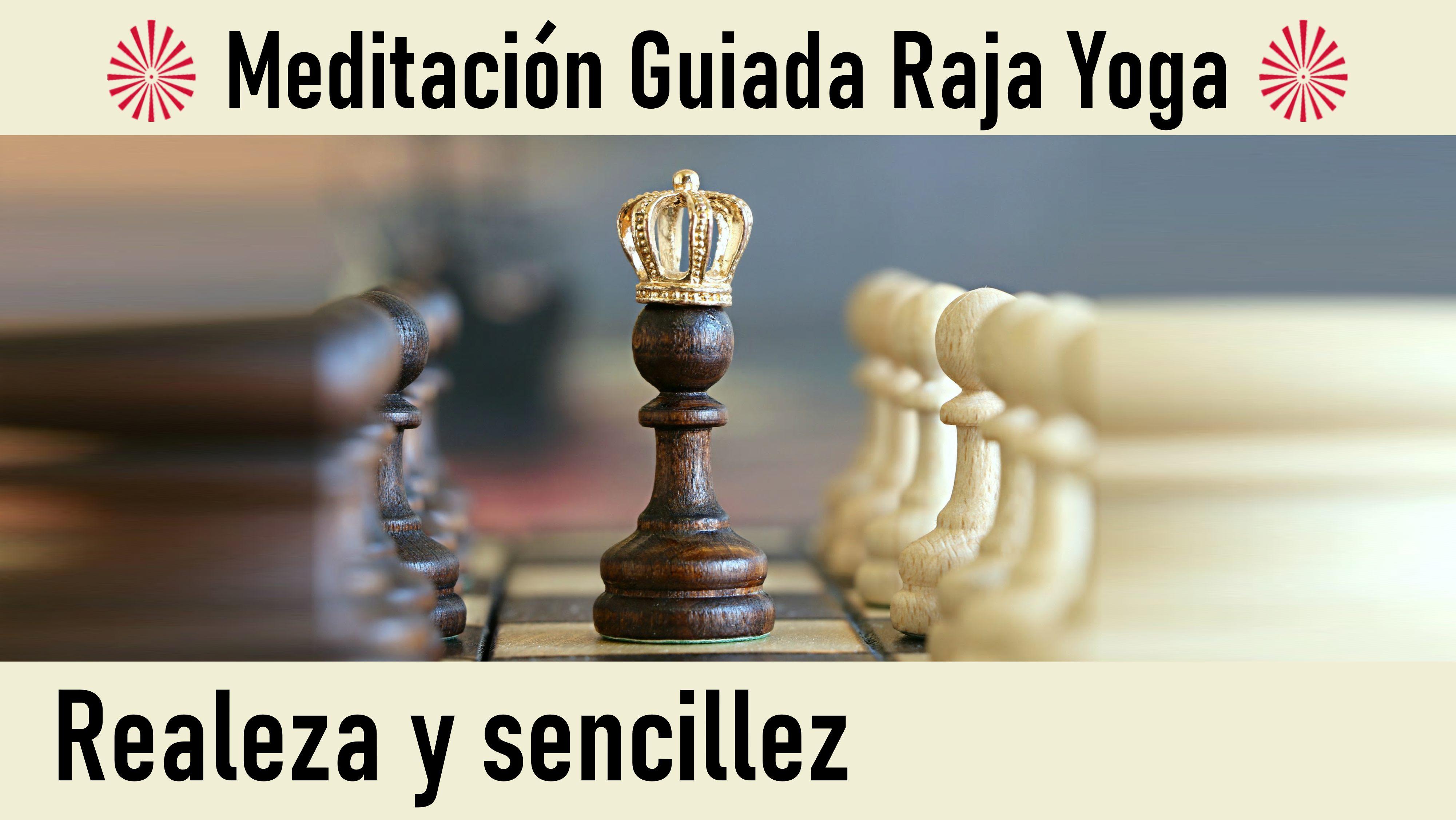 31 Julio 2020  Meditación guiada:  Realeza y sencillez