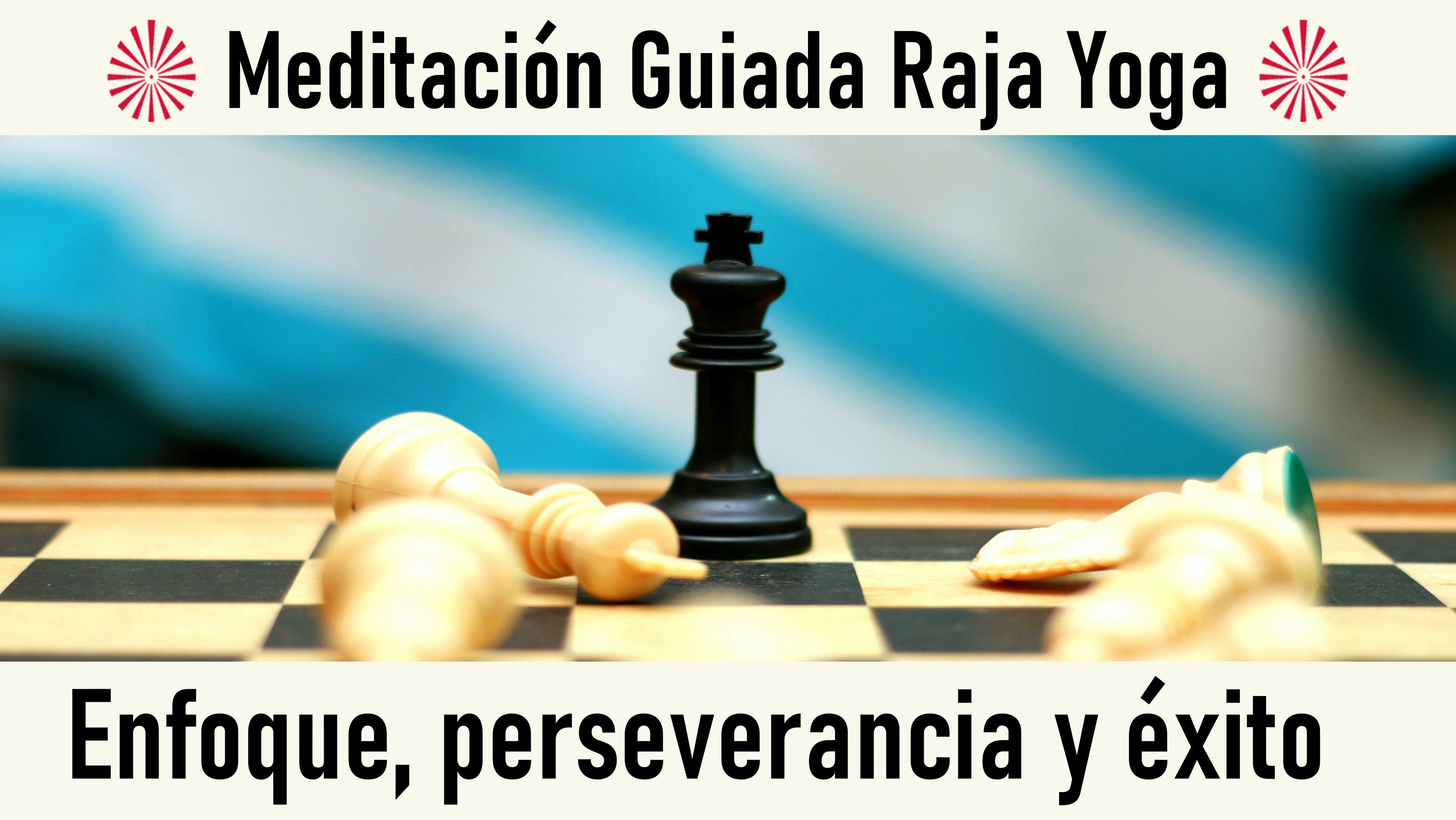 11 Octubre 2020  Meditación guiada: Enfoque, perseverancia y éxito