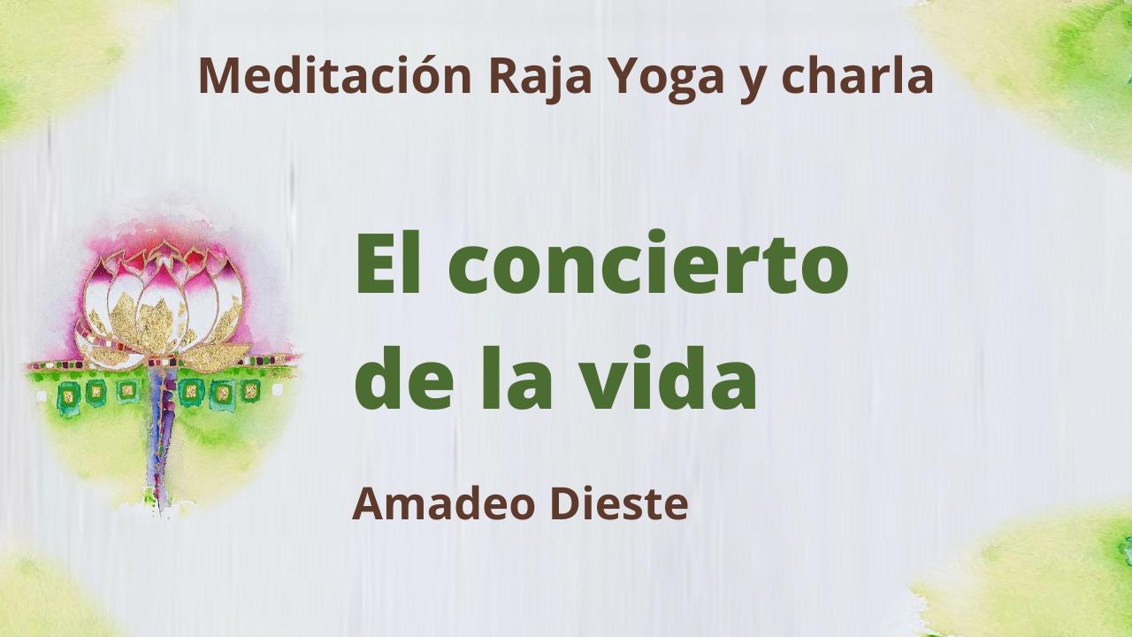 6 Mayo 2021  Meditación Raja Yoga y charla:  El concierto de la vida