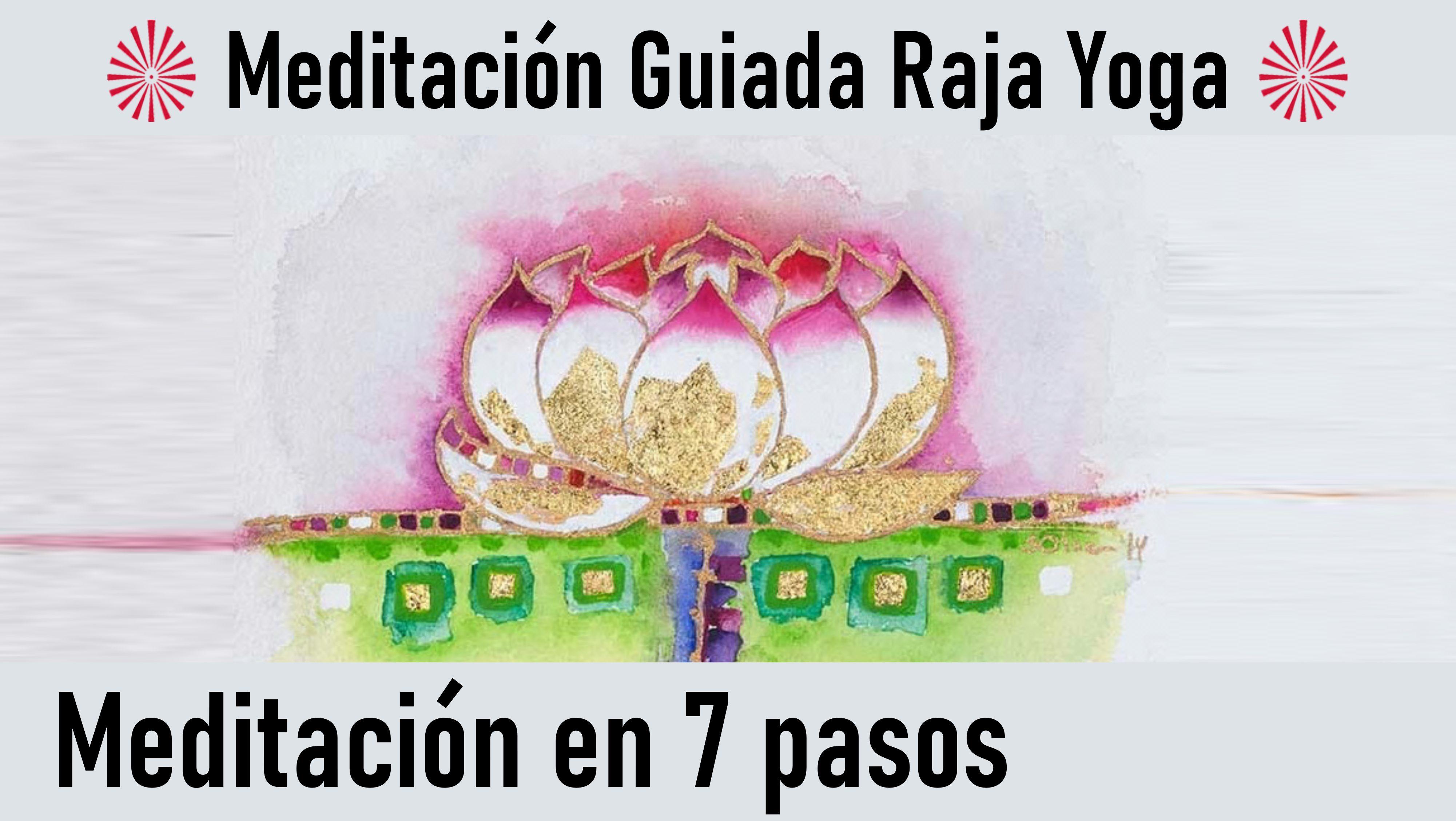 13 Junio 2020 Meditación Guiada: Meditación en 7 pasos