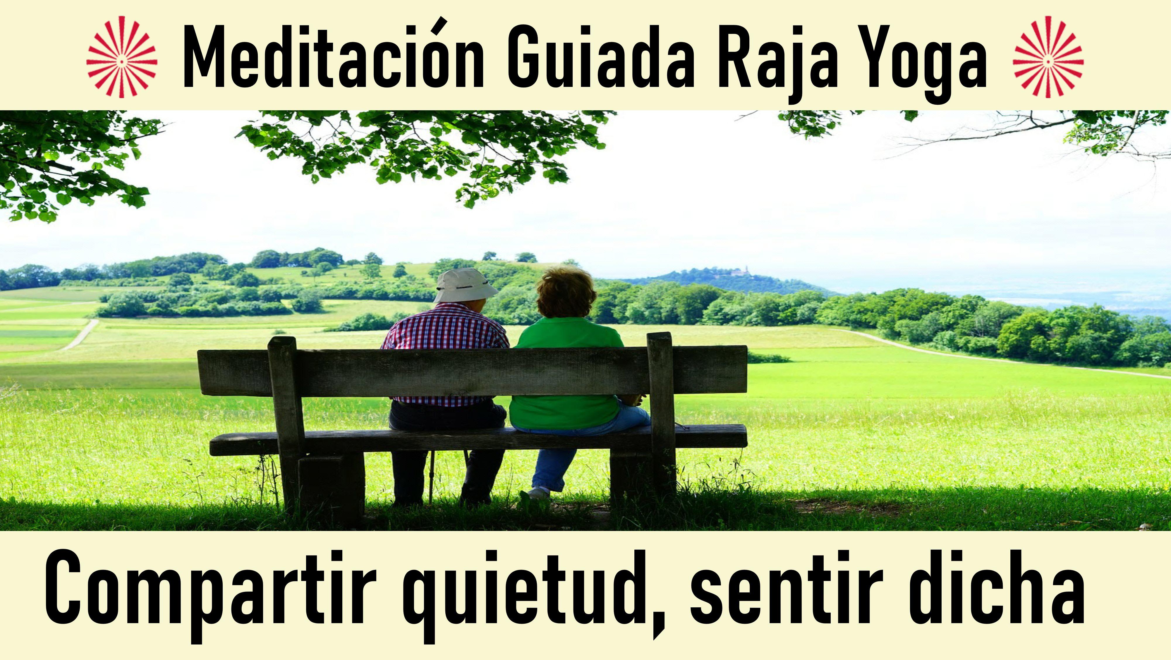 29 Mayo 2020 Meditación Guiada: Compartir quietud, sentir dicha