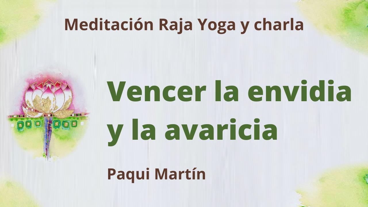 Meditación Raja Yoga y charla: Vencer la envidia y la avaricia (3 Agosto 2021) On-line desde Canarias