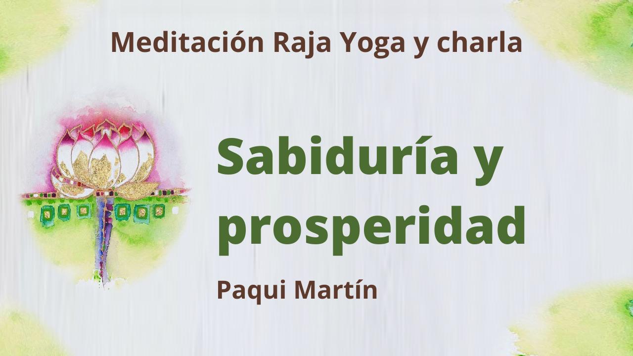 26 Enero 2021  Meditación Raja Yoga y charla: Sabiduría y prosperidad