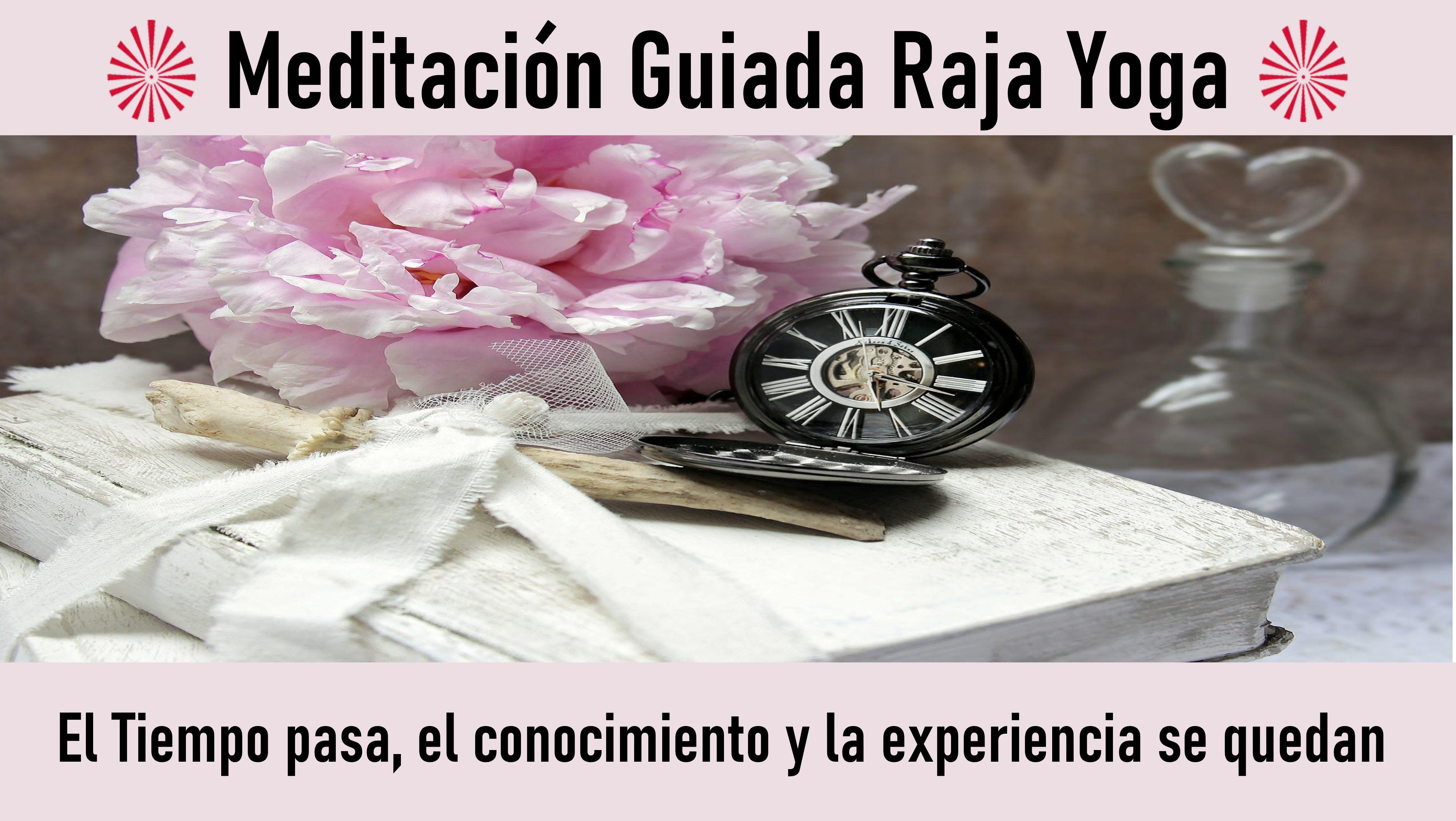 19 Octubre 2020  Meditación guiada: El Tiempo pasa, el conocimiento y la experiencia se quedan