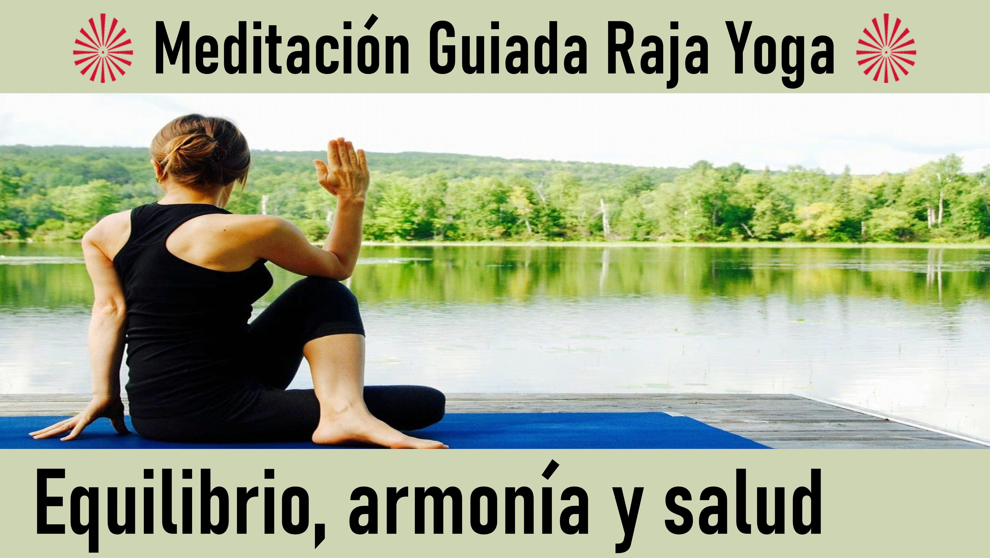 16 Mayo 2020  Meditación Guiada: Equilibrio, Armonia y Salud