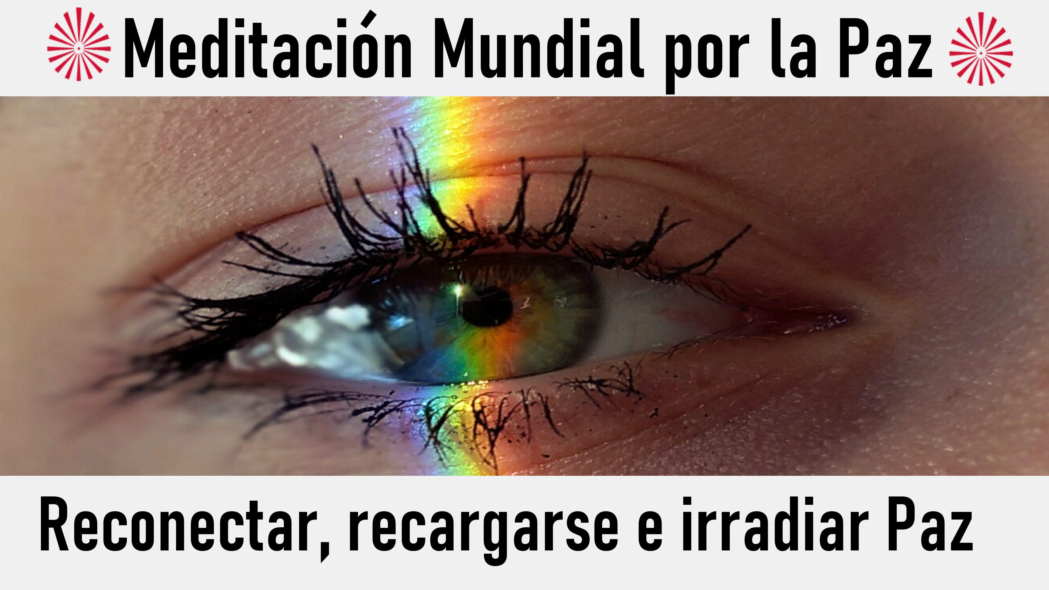 Meditación Mundial por la Paz: Reconectar, recargarse e irradiar Paz (18 Octubre 2020) On-line desde Valencia