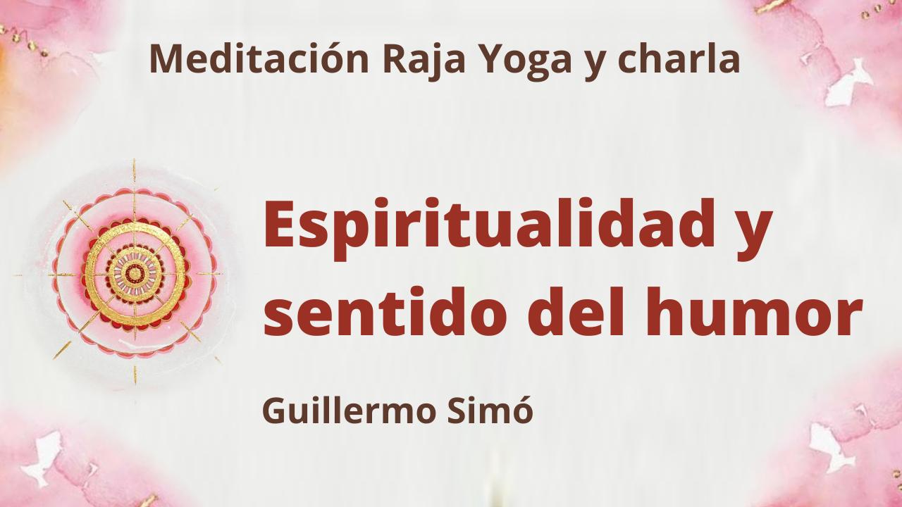 Meditación Raja Yoga y charla: Espiritualidad y sentido del humor (8 Junio 2021) On-line desde Madrid