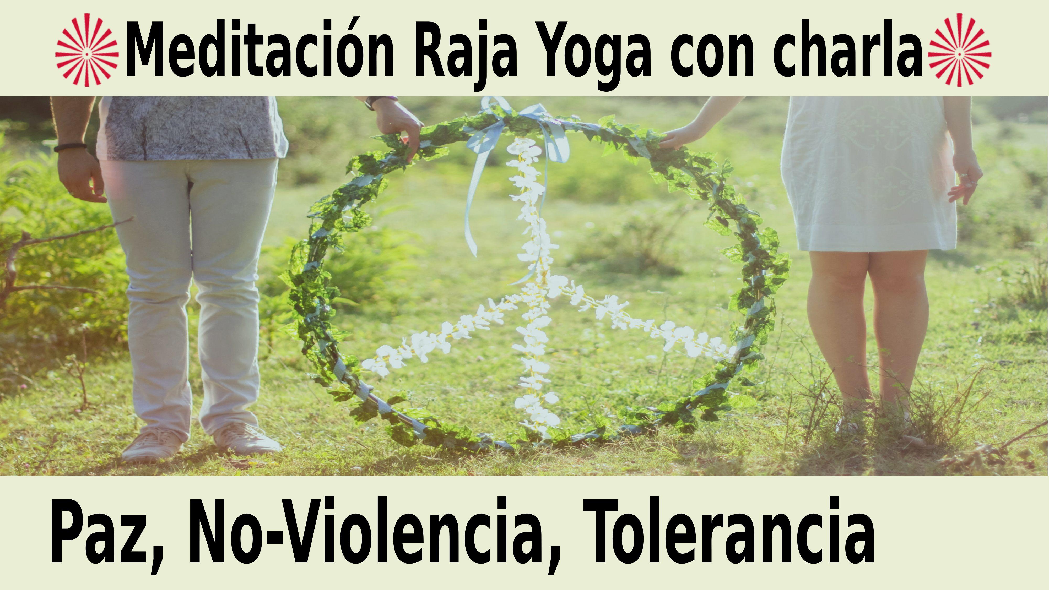 Meditación Raja Yoga con charla: Paz, No- Violencia, Tolerancia (20 Noviembre 2020) On-line desde Barcelona
