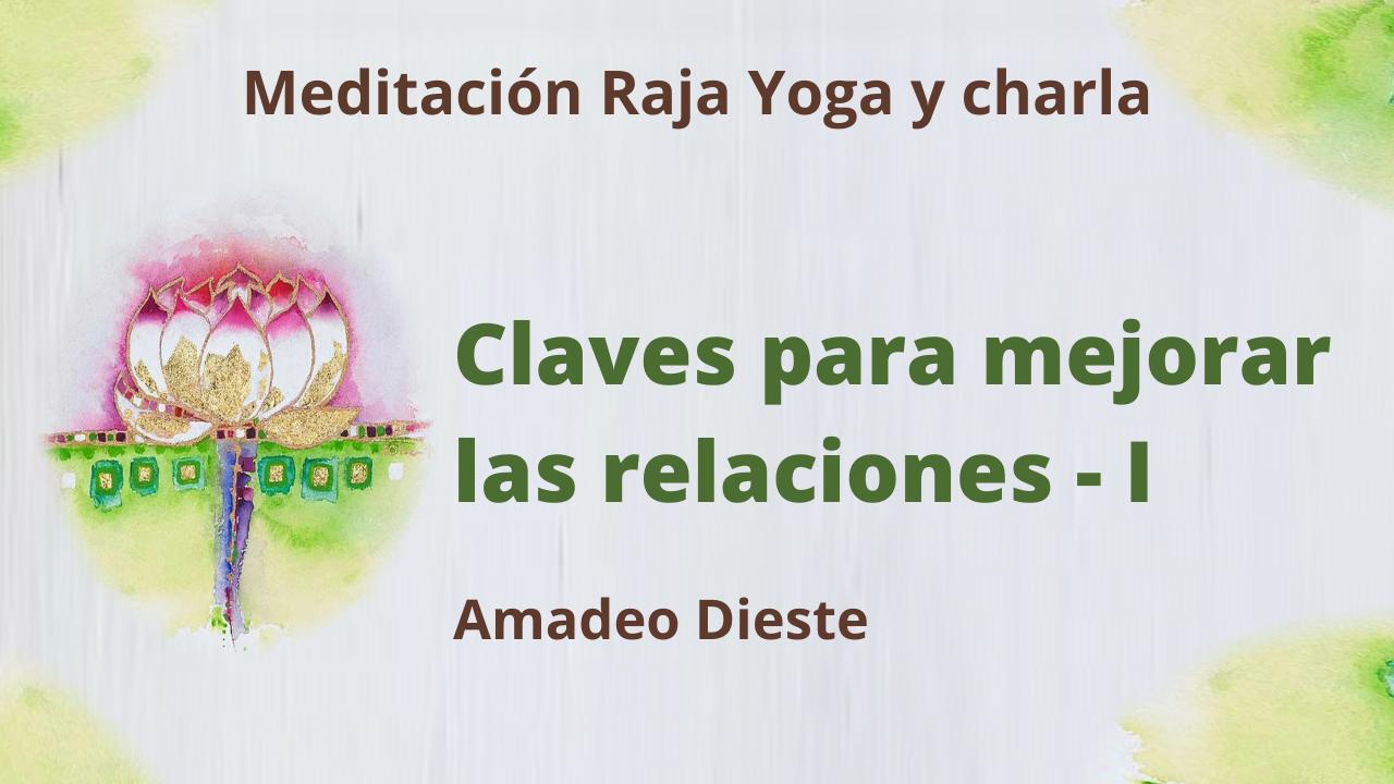 8 Abril 2021  Meditación Raja Yoga y Charla: Claves para mejorar las relaciones - 1