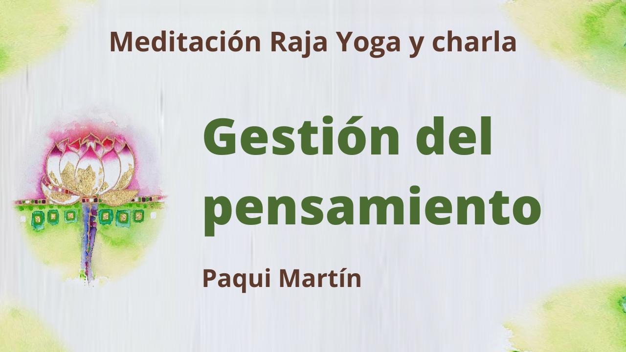 Meditación Raja Yoga y charla: Gestión del pensamiento (13 Abril 2021) On-line desde Canarias