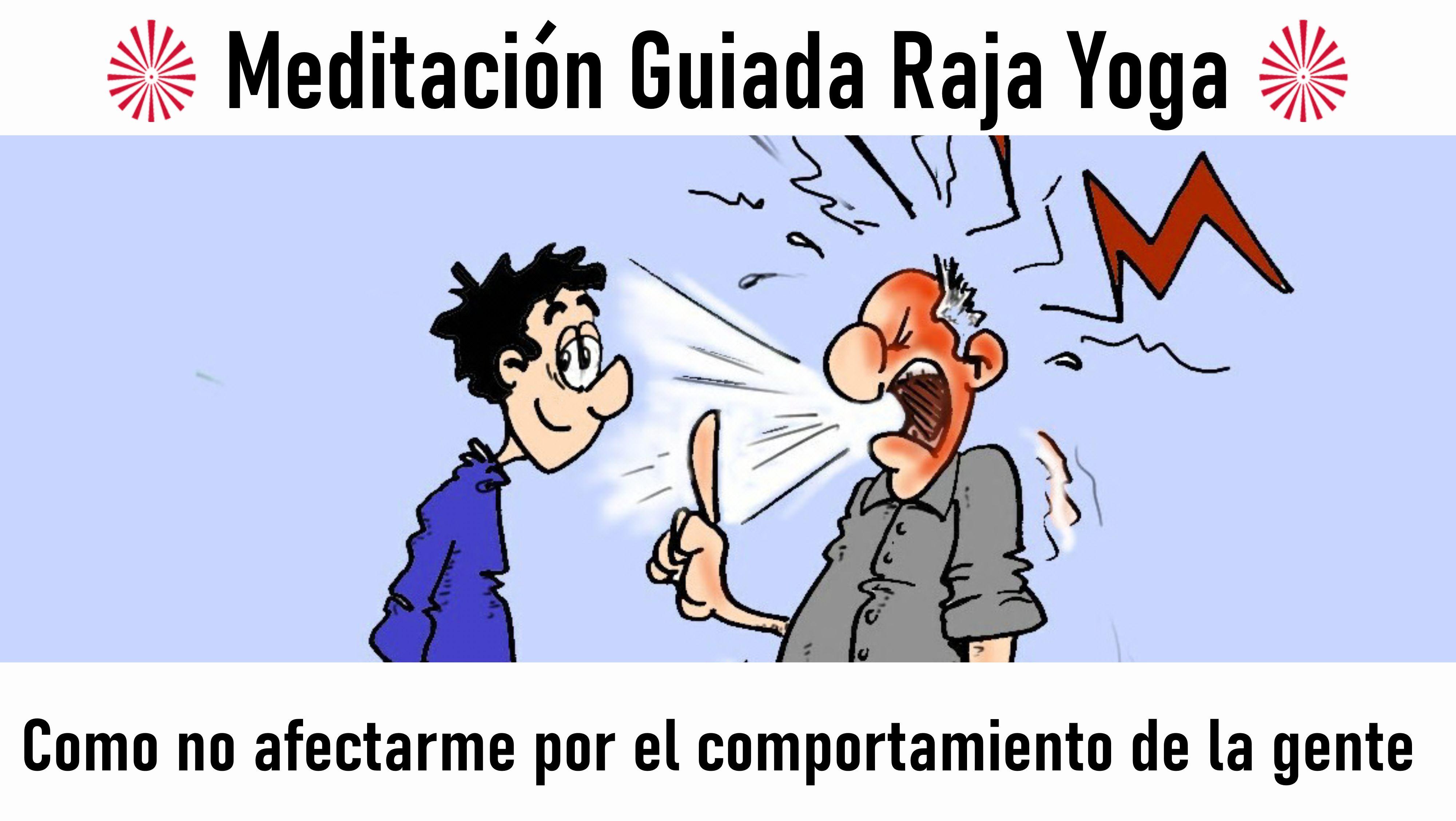 18 Julio 2020 Meditación guiada: Cómo no afectarme por el comportamiento de la gente