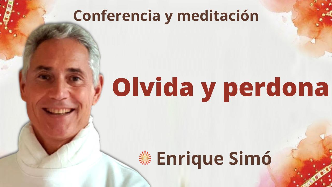"""15 Octubre 2021 Meditación y conferencia: """"Olvida y perdona"""""""