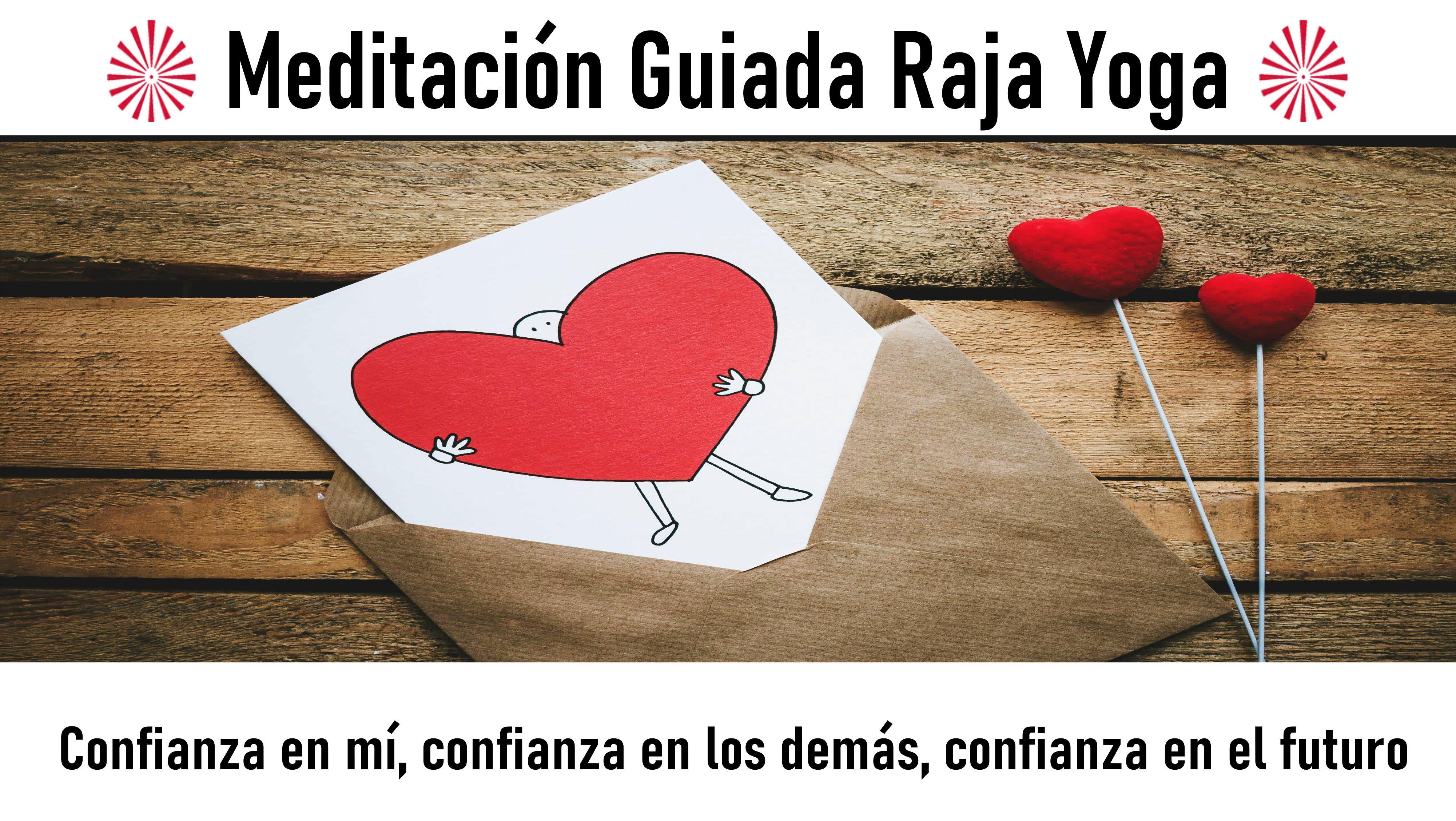"""6 Septiembre 2020  Meditaciónguiada: Meditación Raja Yoga """"Confianza en mí, confianza en los demás, confianza en el futuro"""