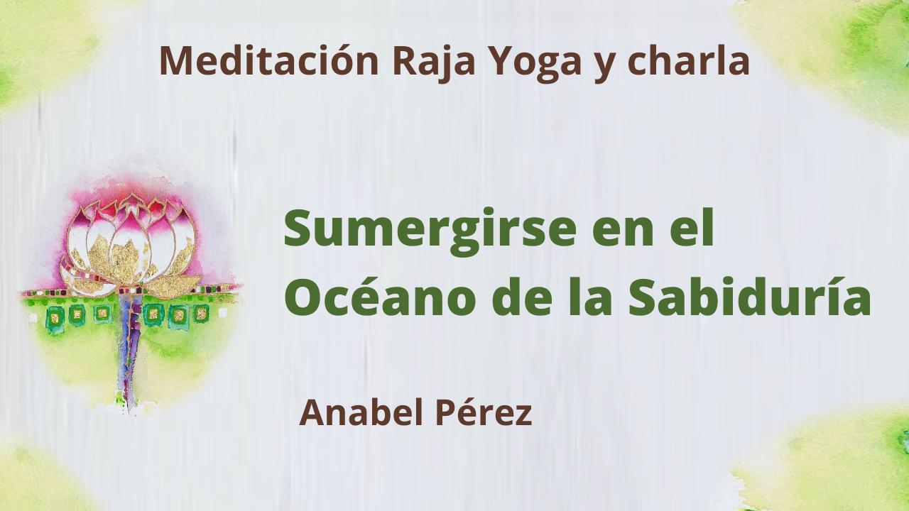 Meditación Raja Yoga y Charla: Sumergirse en el Océano de la Sabiduría (29 Abril 2021) On-line desde Barcelona