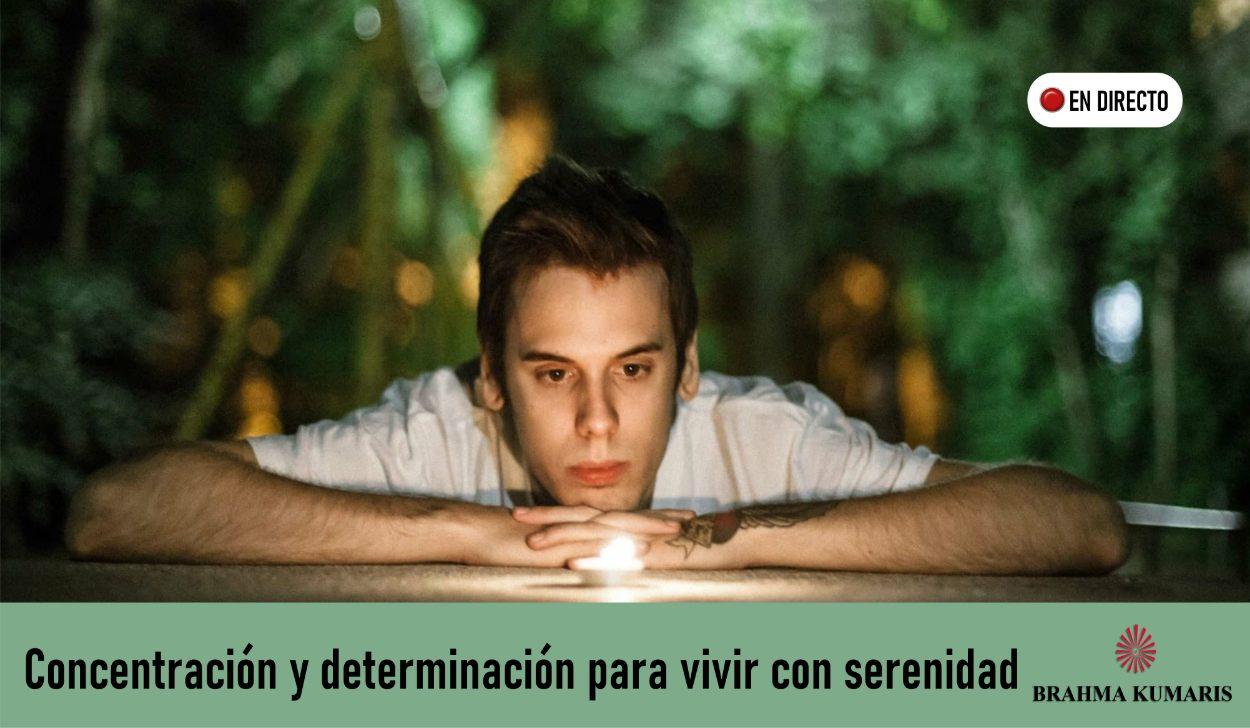 22 Abril 2020 Meditacion Guiada: Concentración y determinación para vivir con serenidad
