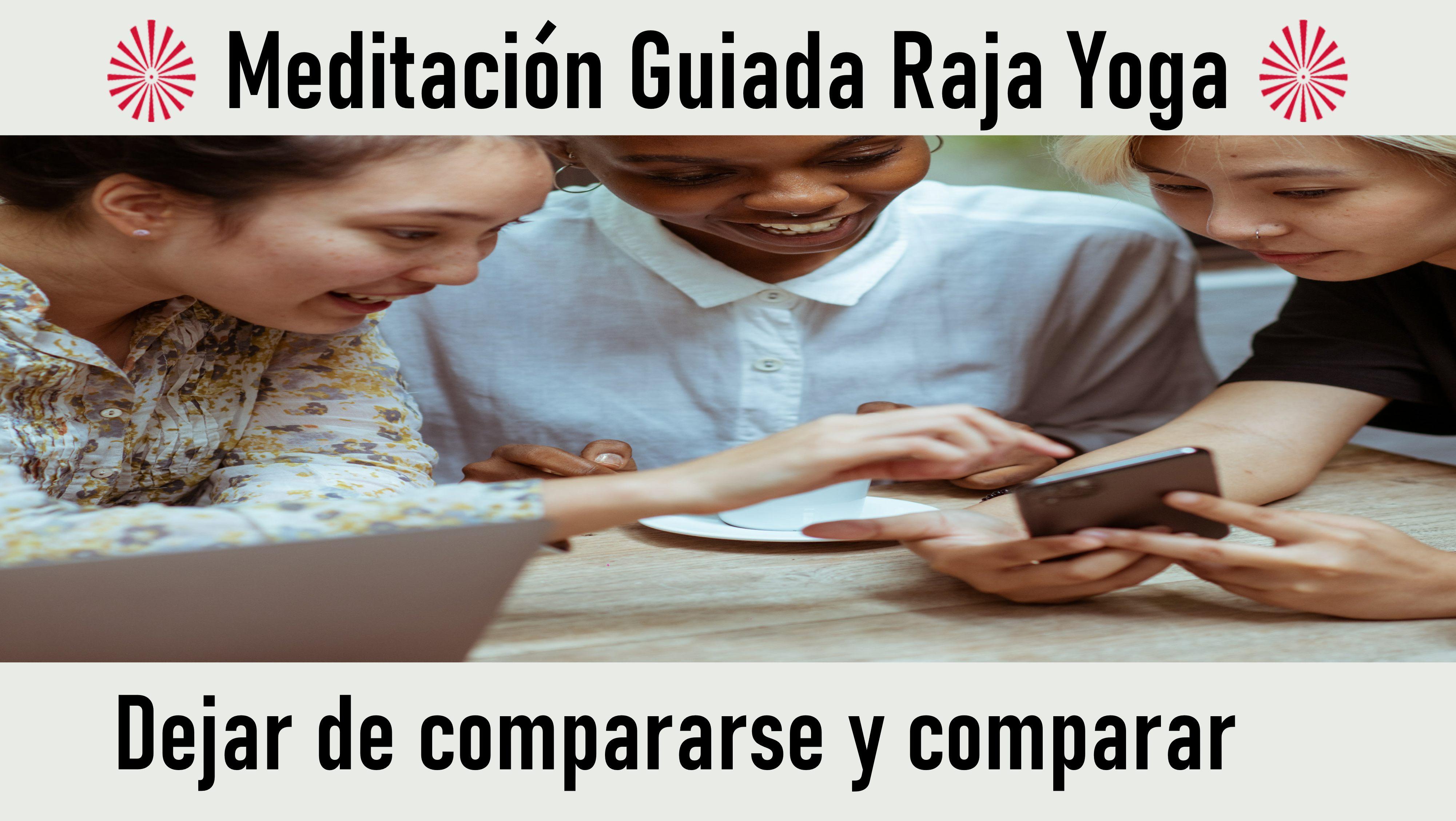 Meditación Raja Yoga: Dejar de compararse y comparar (10 Octubre 2020) On-line desde Valencia