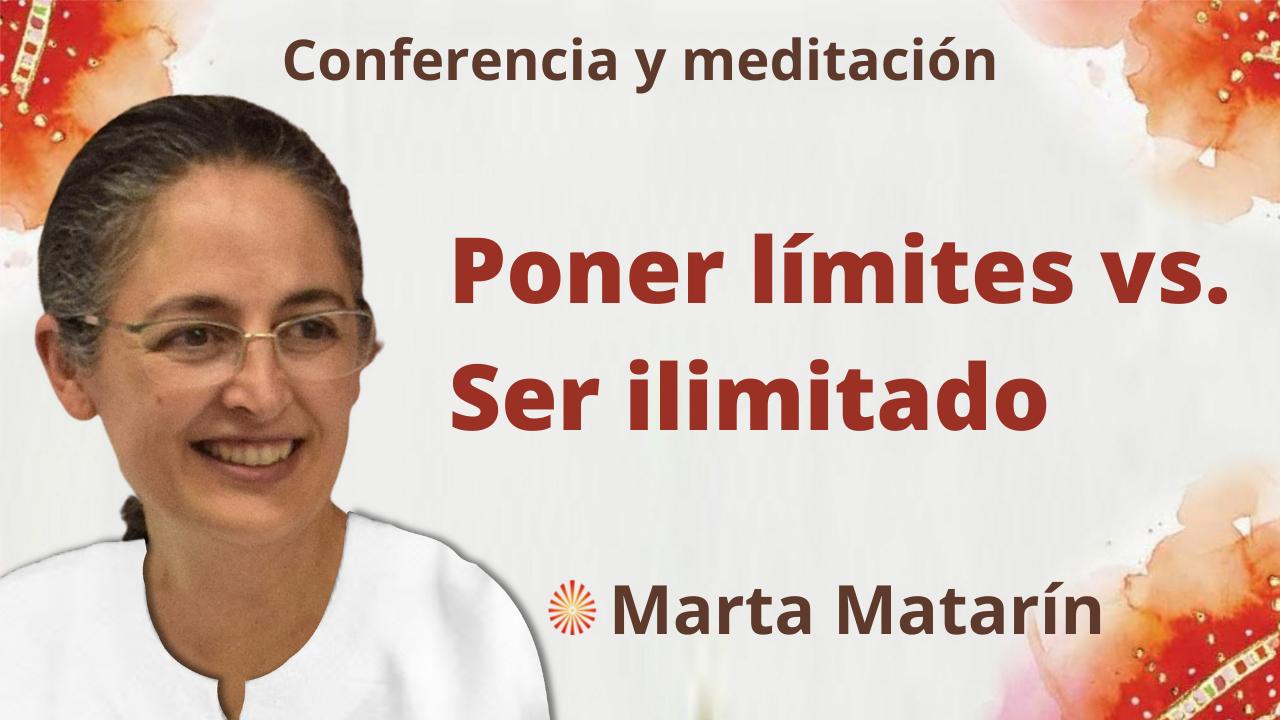 Meditación y conferencia: Poner límites vs. Ser ilimitado (23 Septiembre 2021)