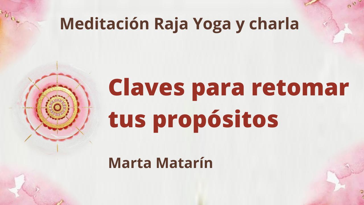 Meditación Raja Yoga y charla: Claves para retomar tus propósitos (3 Junio 2021) On-line desde Barcelona