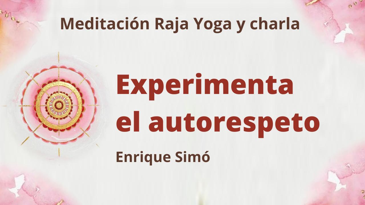 19 Marzo 2021  Meditación Raja Yoga y charla: Experimenta el autorespeto