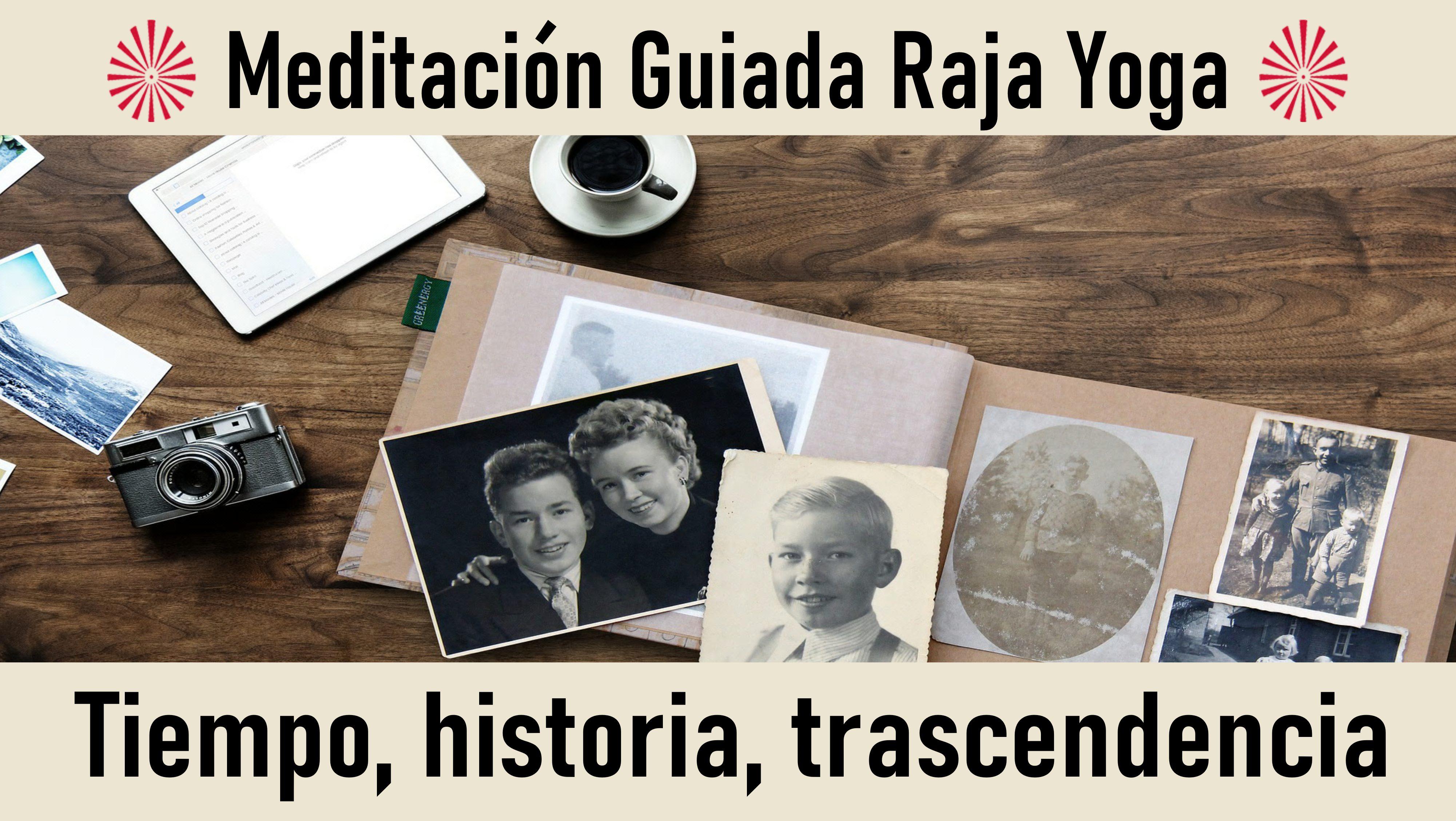 Meditación Raja Yoga: Tiempo, historia, trascendencia (30 Octubre 2020) On-line desde Barcelona