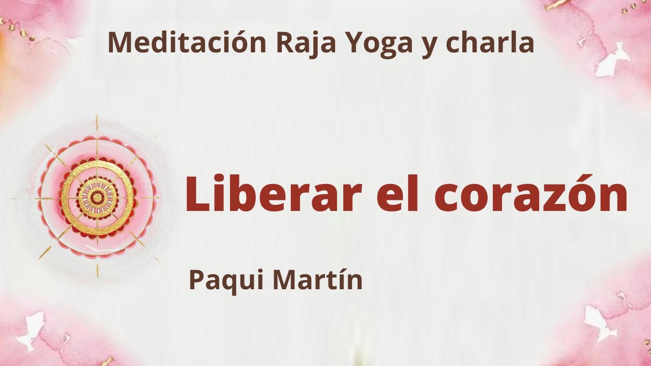 24 Agosto 2021  Meditación Raja Yoga y charla:  Liberar el corazón
