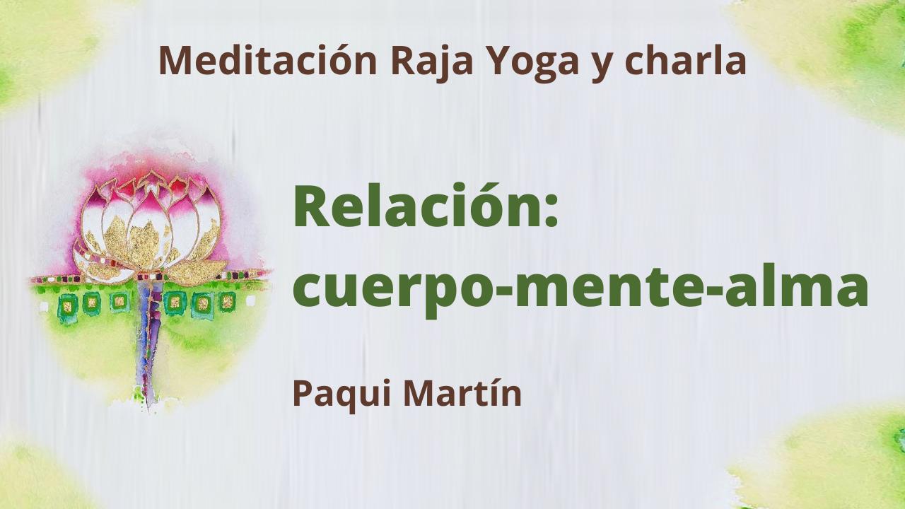 Meditación Raja Yoga y charla: Relación cuerpo, mente y alma (9 Febrero 2021) On-line desde Canarias