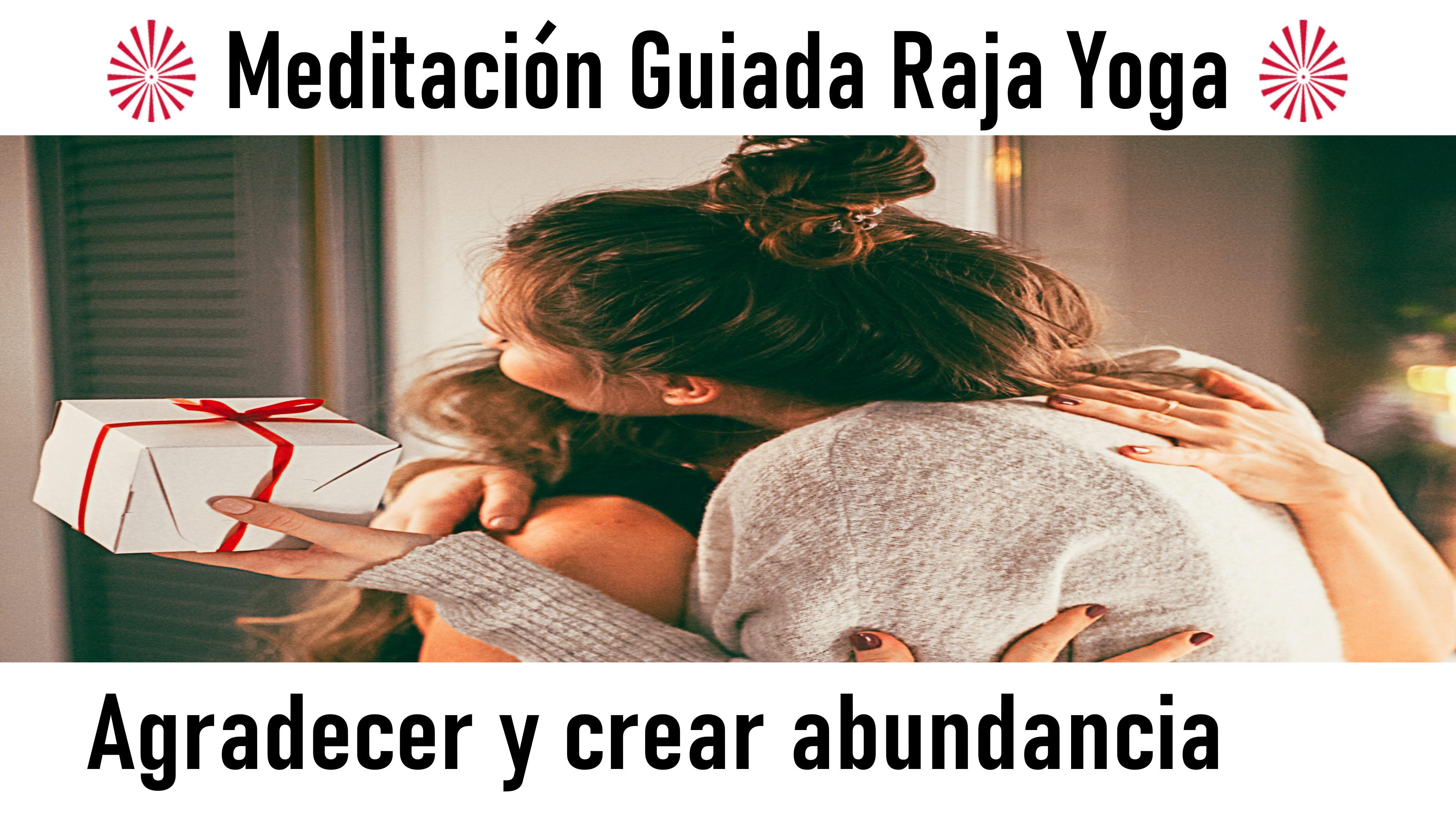 Meditación Raja Yoga: Agradecer y crear abundancia (13 Septiembre 2020) On-line desde Valencia