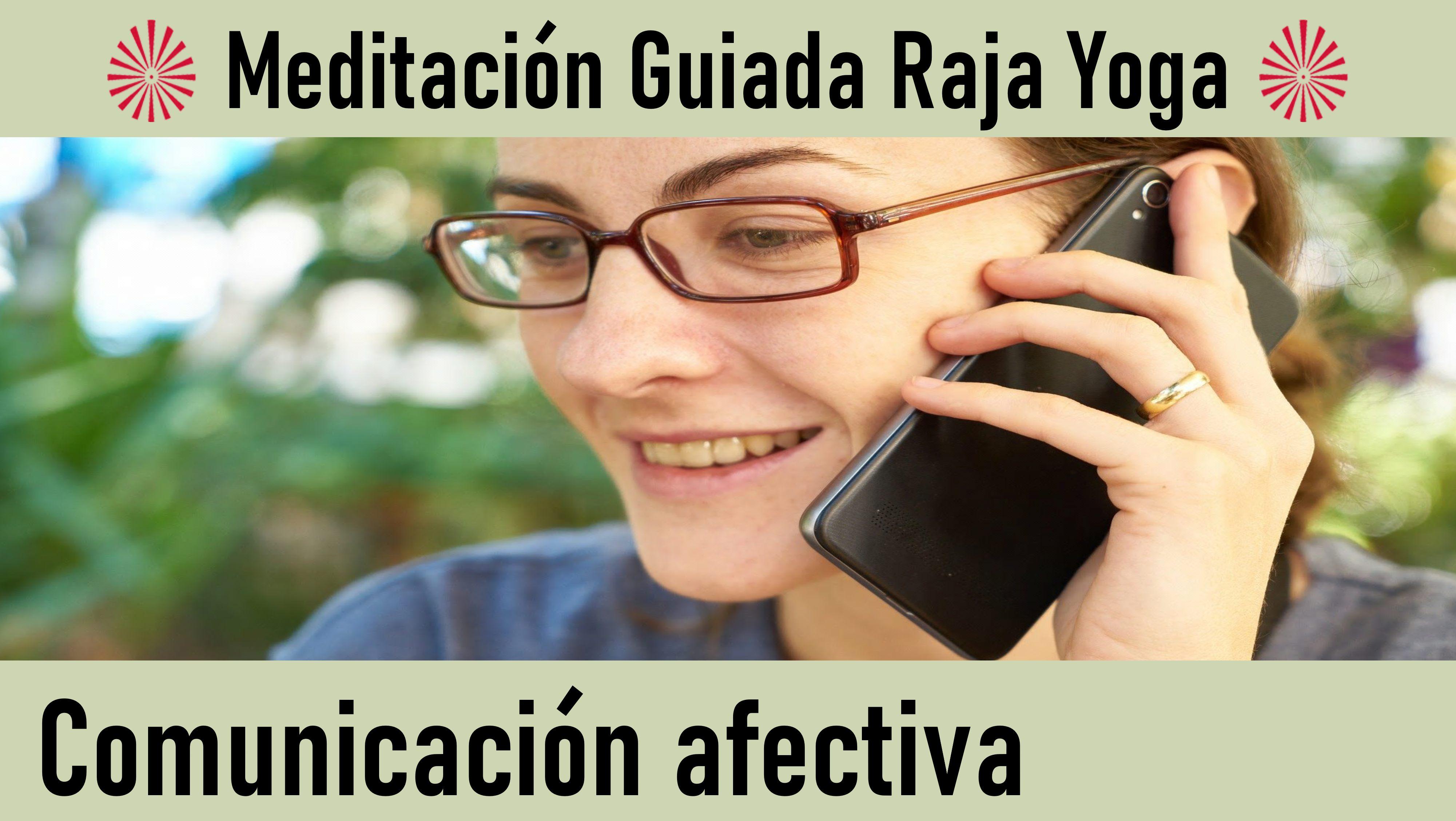 24 Mayo 2020 Meditación Guiada: Comunicación afectiva