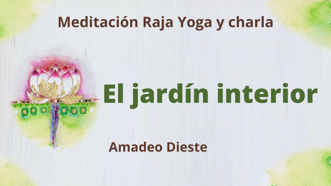 11 Marzo 2021 Meditación Raja Yoga y charla: El jardín interior