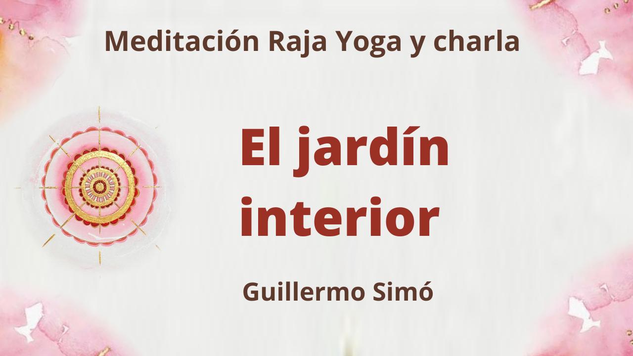 Meditación Raja Yoga y charla:  El jardín interior (20 Abril 2021) On-line desde Madrid