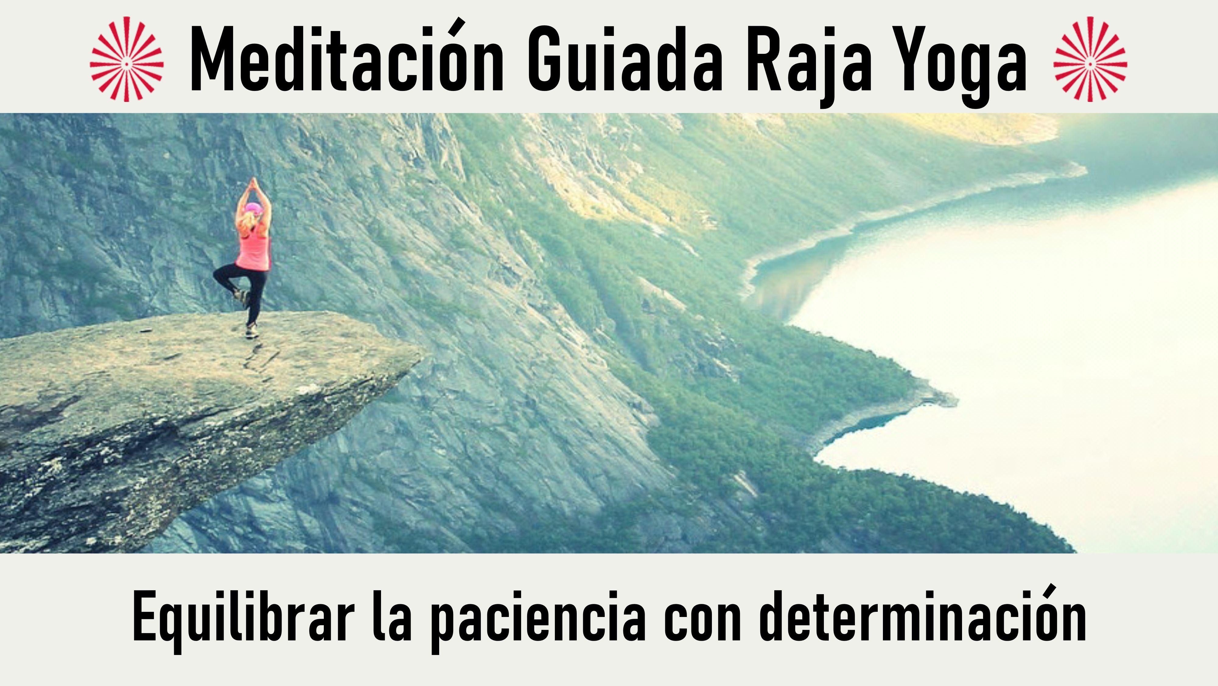 5 Septiembre 2020  Meditación guiada: Equilibrar la paciencia con determinación