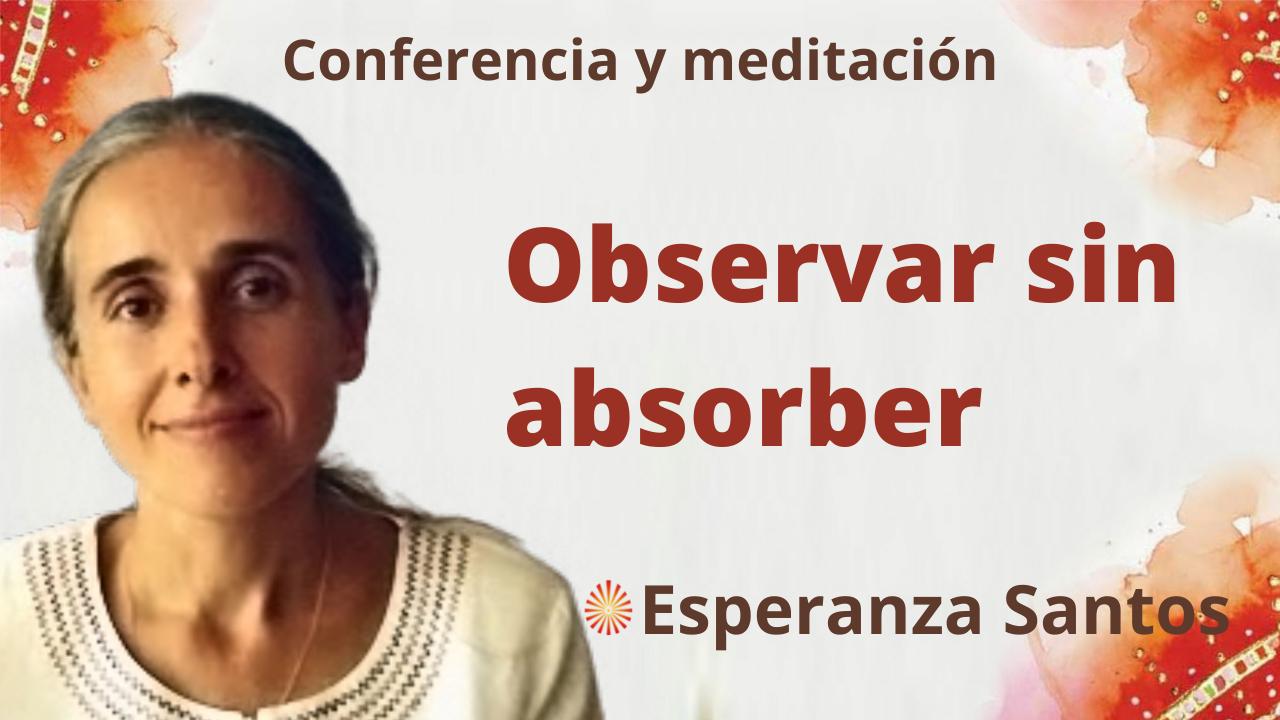 29 Septiembre 2021 Meditación y conferencia: