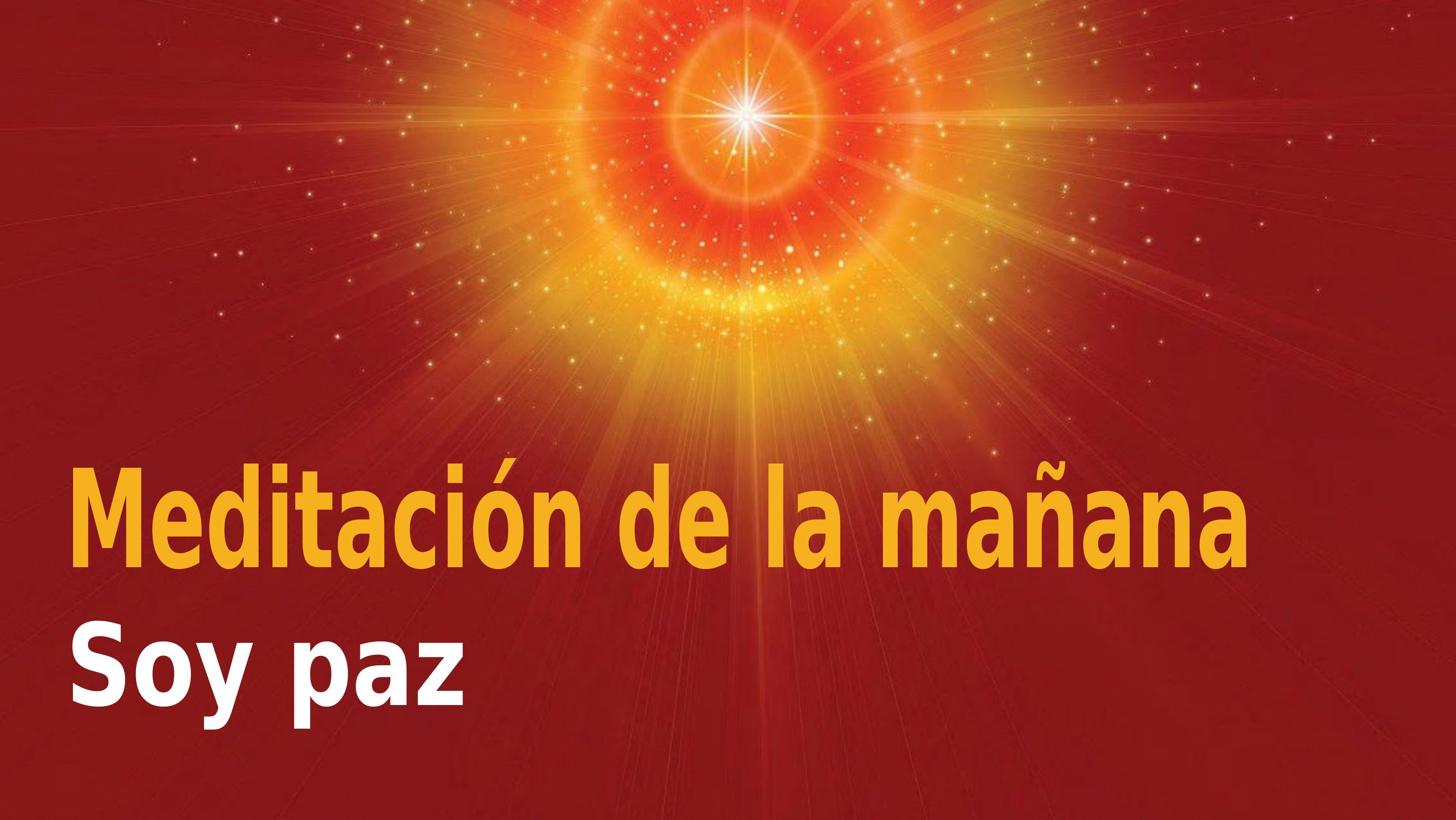 Meditación Raja Yoga de la mañana: Soy paz (17 Noviembre 2020)